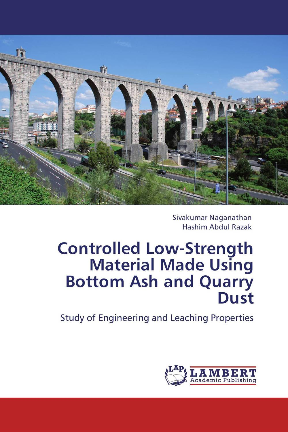 Controlled Low-Strength Material Made Using Bottom Ash and Quarry Dust the quarry