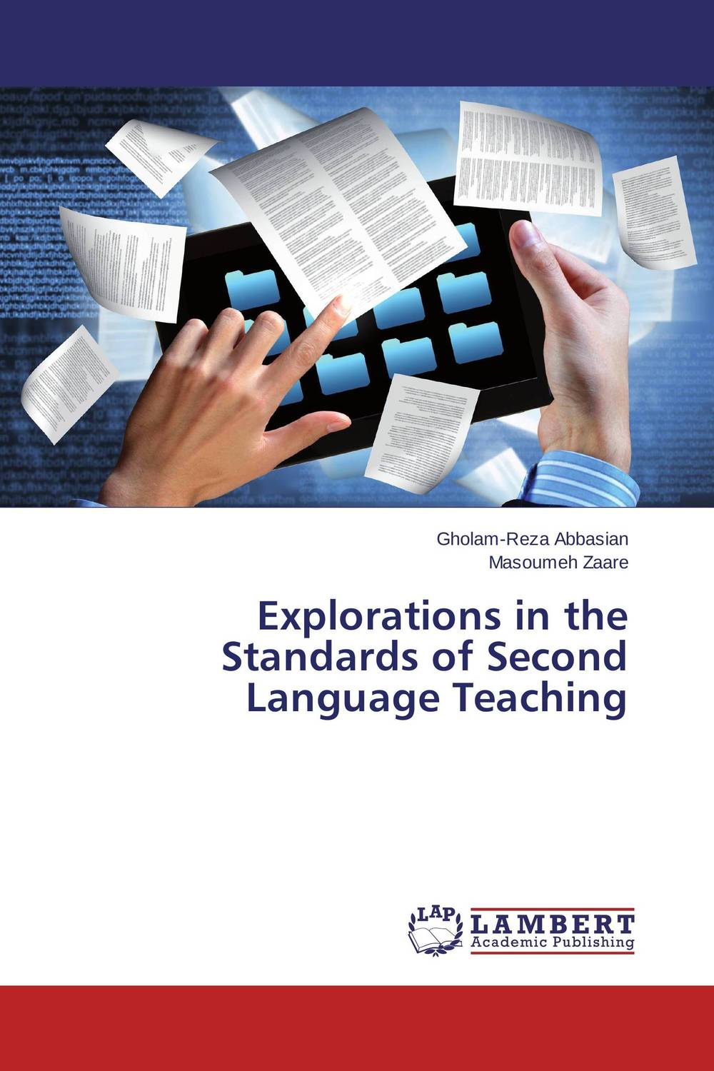 Explorations in the Standards of Second Language Teaching language in education policy and practice