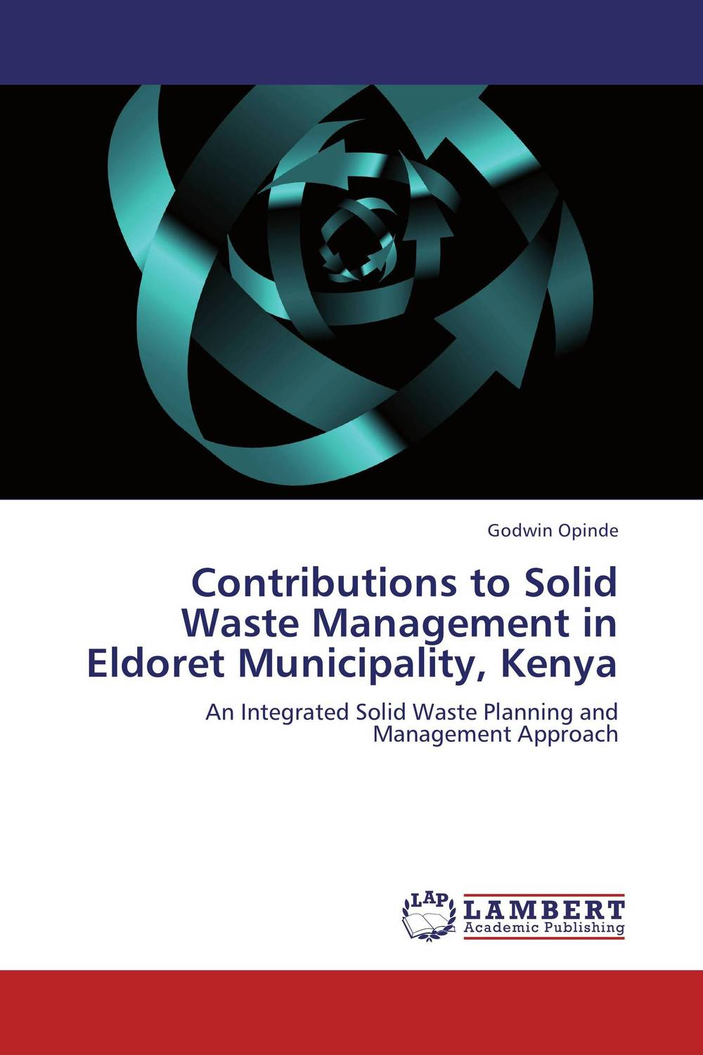 Contributions to Solid Waste Management in Eldoret Municipality, Kenya