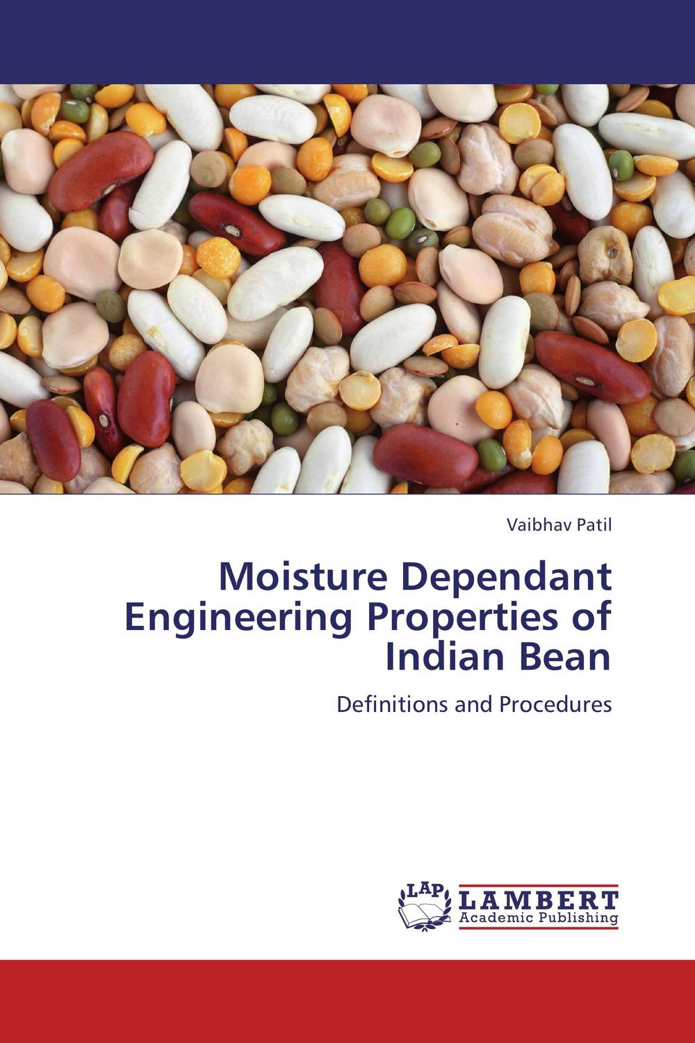 Moisture Dependant Engineering Properties of Indian Bean processing properties