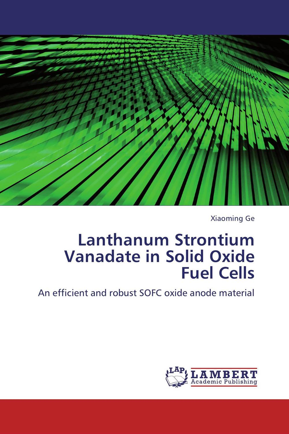 Lanthanum Strontium Vanadate in Solid Oxide Fuel Cells lifetimes of excitons in cuprous oxide