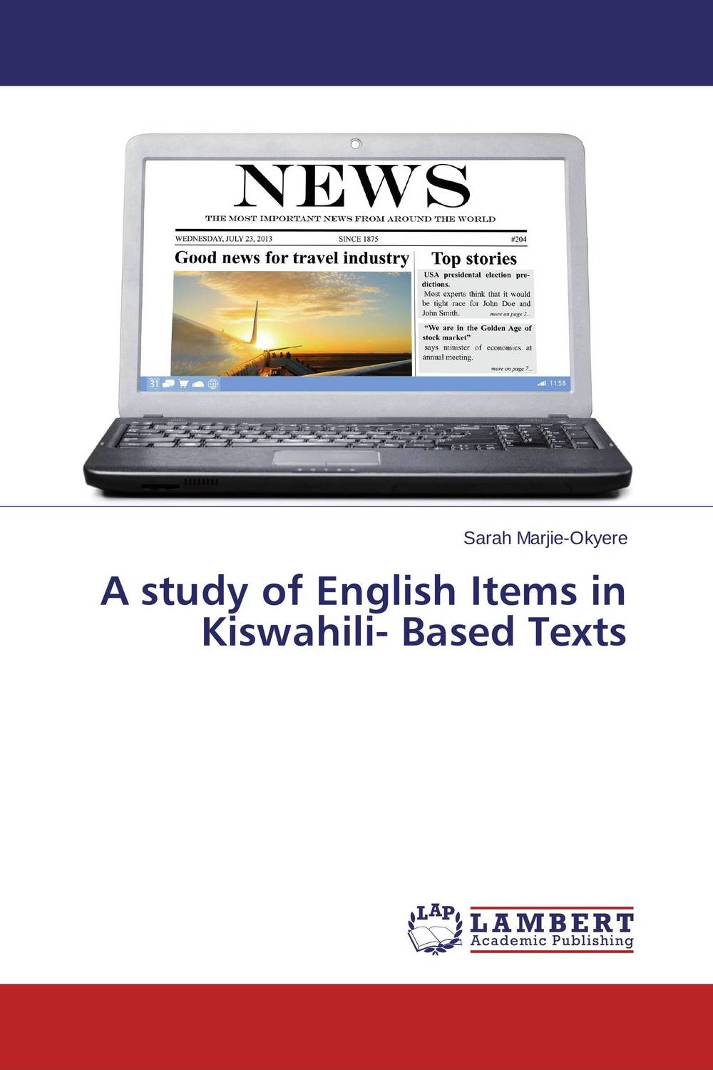 A study of English Items in Kiswahili- Based Texts татьяна олива моралес the comparative typology of spanish and english texts story and anecdotes for reading translating and retelling in spanish and english adapted by © linguistic rescue method level a1 a2