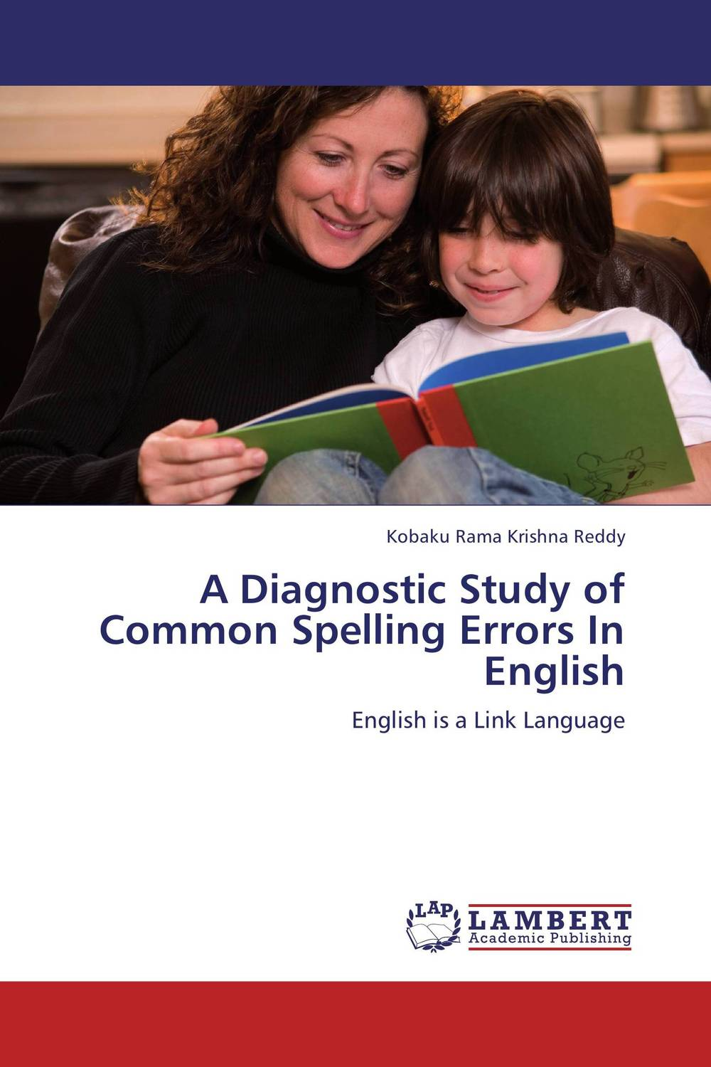 A Diagnostic Study of Common Spelling Errors In English a stylistic study of the language of selected greeting cards