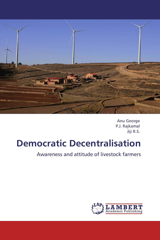 Democratic Decentralisation abhaya kumar naik socio economic impact of industrialisation