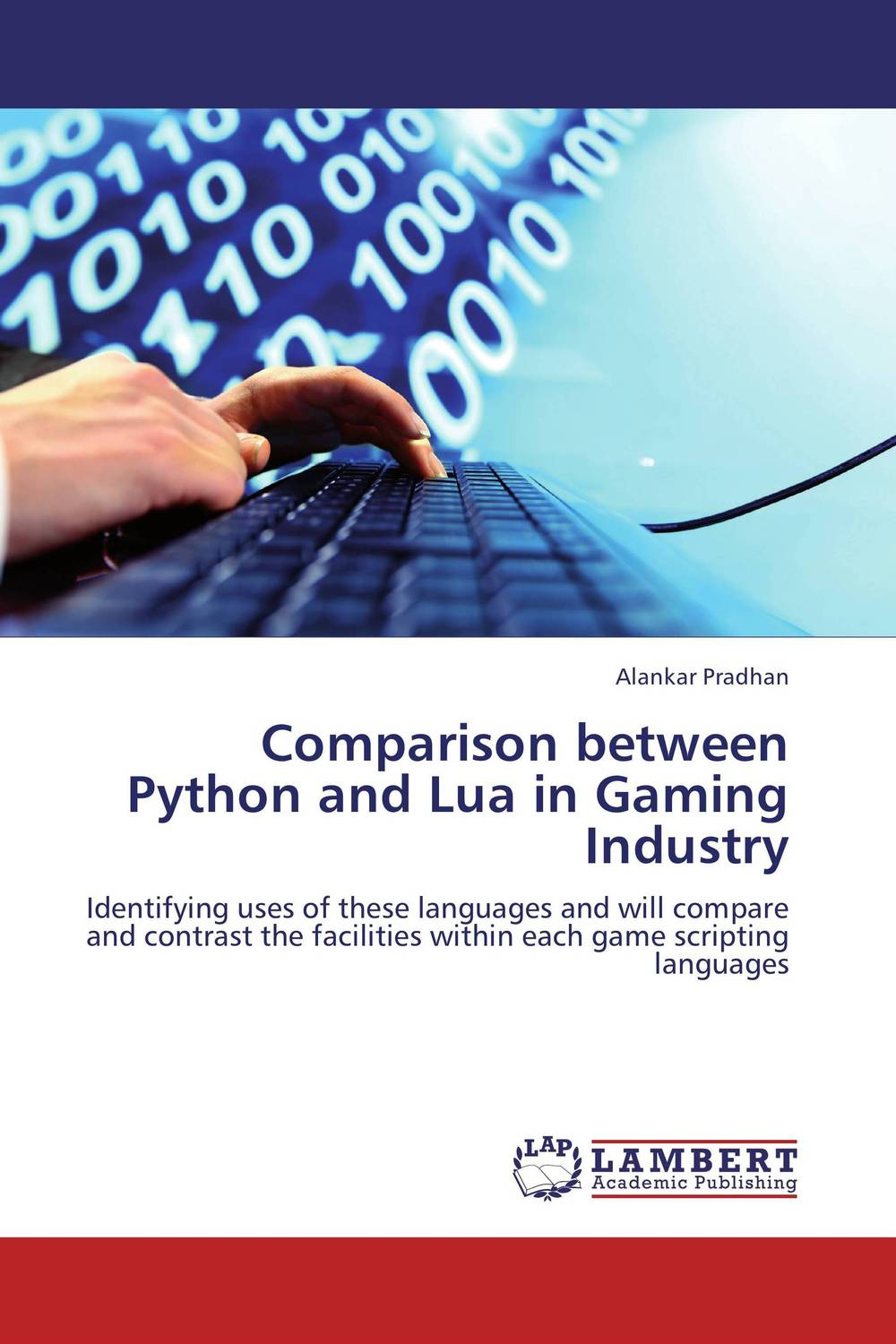 Comparison between Python and Lua in Gaming Industry comparison between sdp in cloud paas and traditional hosting platform