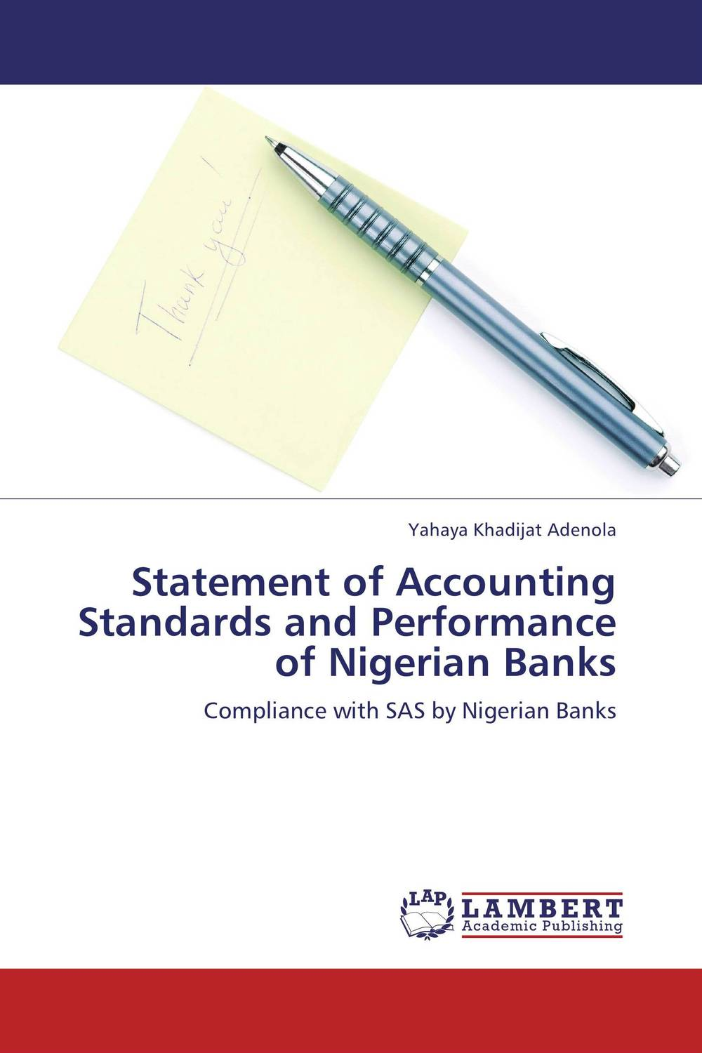 Statement of Accounting Standards and Performance of Nigerian Banks