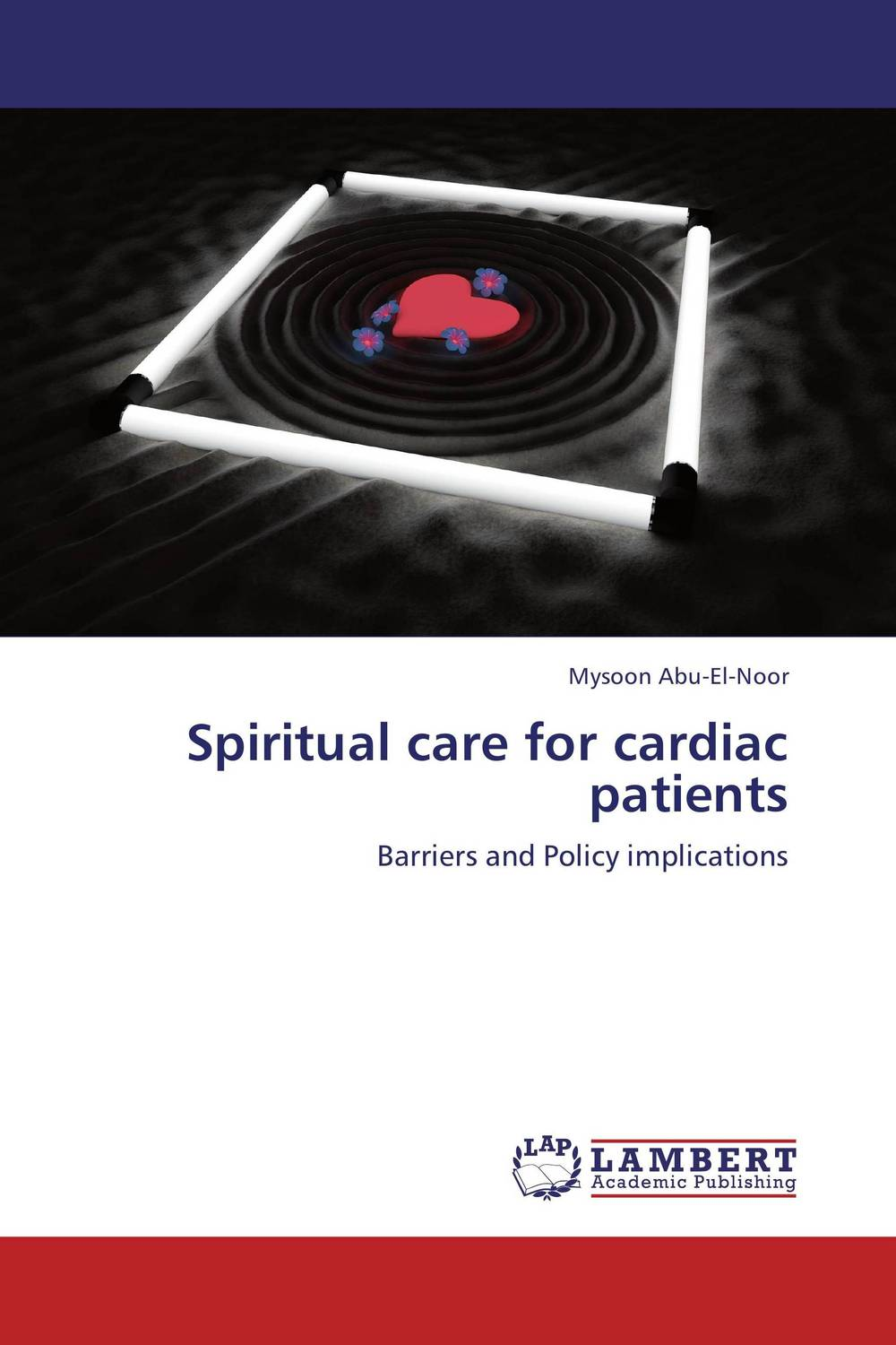 Spiritual care for cardiac patients barriers to health care utilization and quality of life