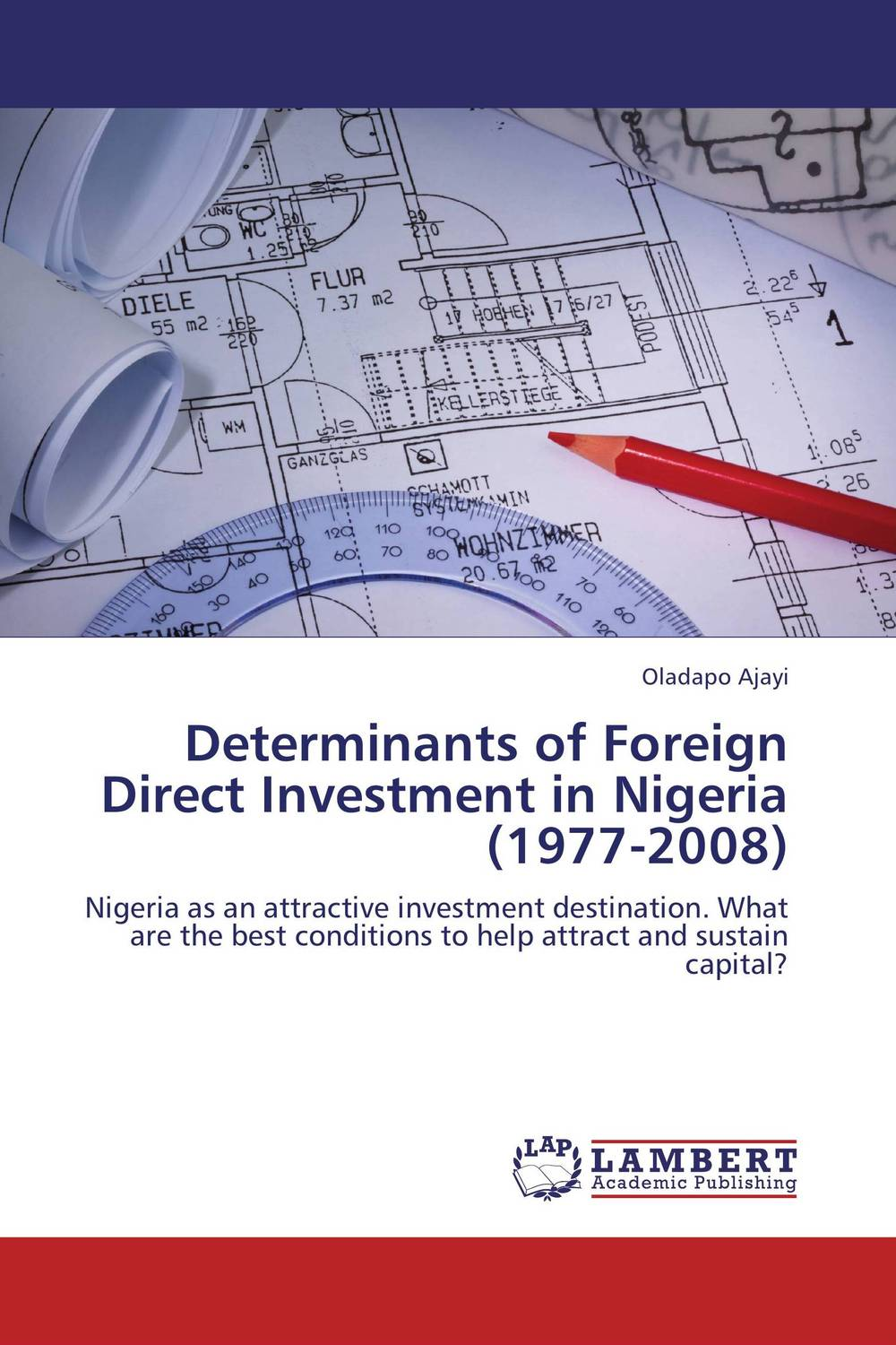 Determinants of Foreign Direct Investment in Nigeria (1977-2008) yusuf oladimeji poverty determinants among artisanal fishing households in nigeria