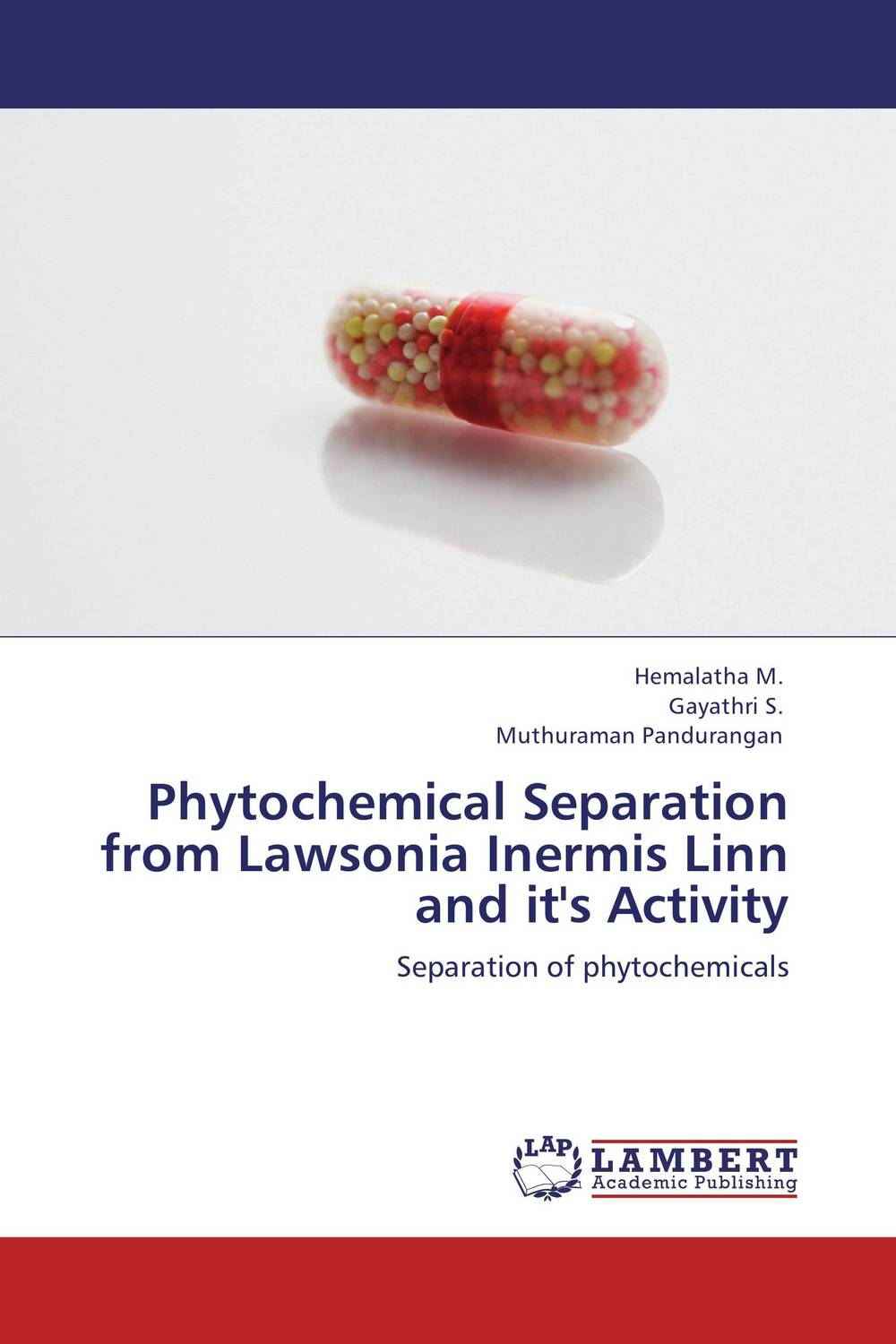 Phytochemical Separation from Lawsonia Inermis Linn and it's Activity