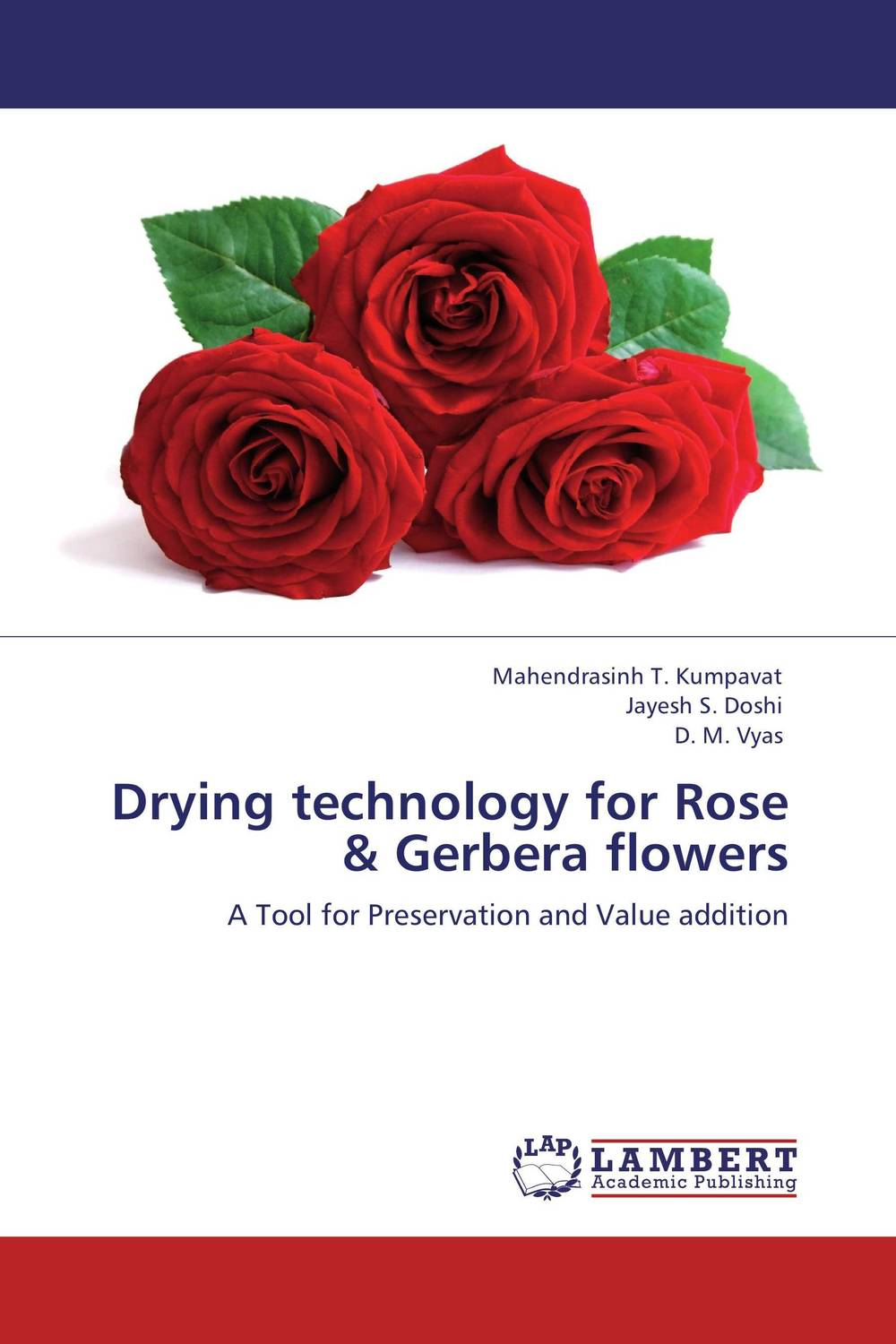Drying technology for Rose & Gerbera flowers effect of drying methods on biochemical composition of black tea
