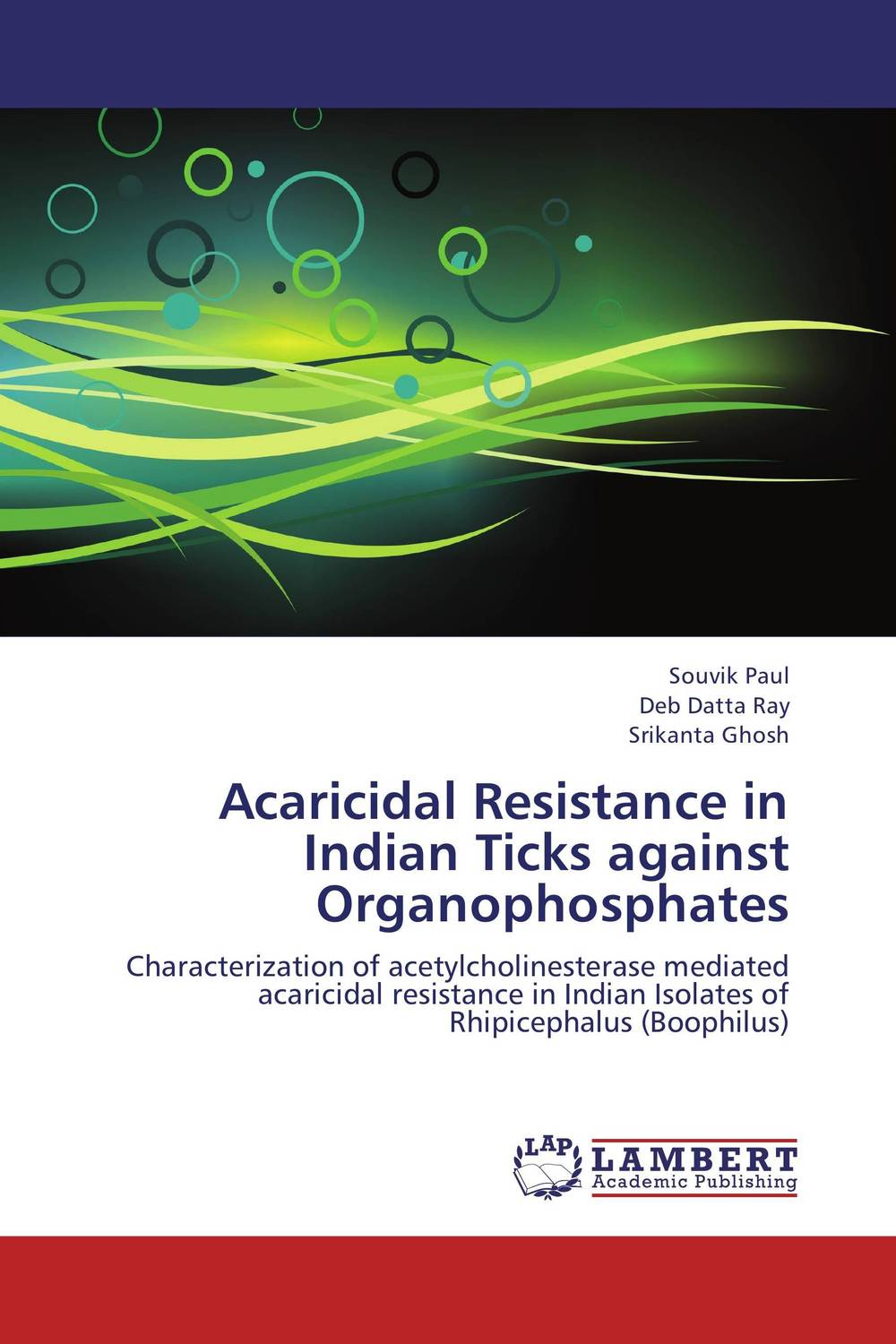 Acaricidal Resistance in Indian Ticks against Organophosphates vectorial capacity of ticks