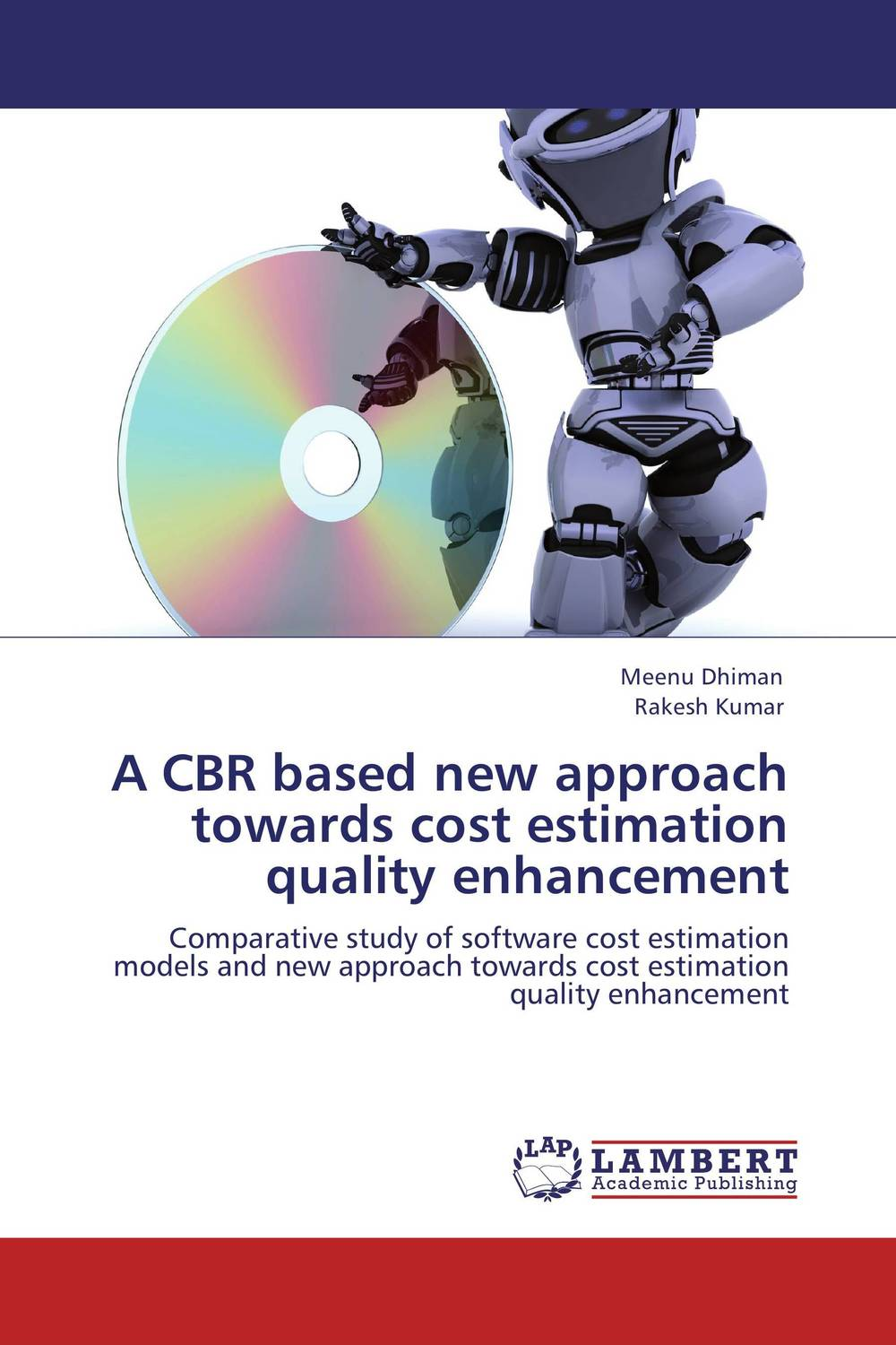 A CBR based new approach towards cost estimation quality enhancement a novel software cost estimation techniques using fuzzy methods