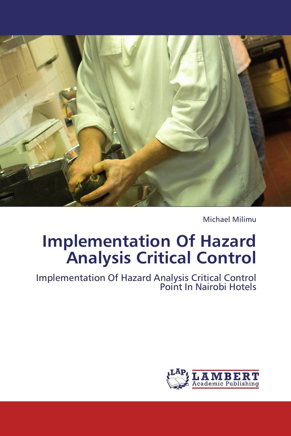 Implementation Of Hazard Analysis Critical Control michael milimu implementation of hazard analysis critical control