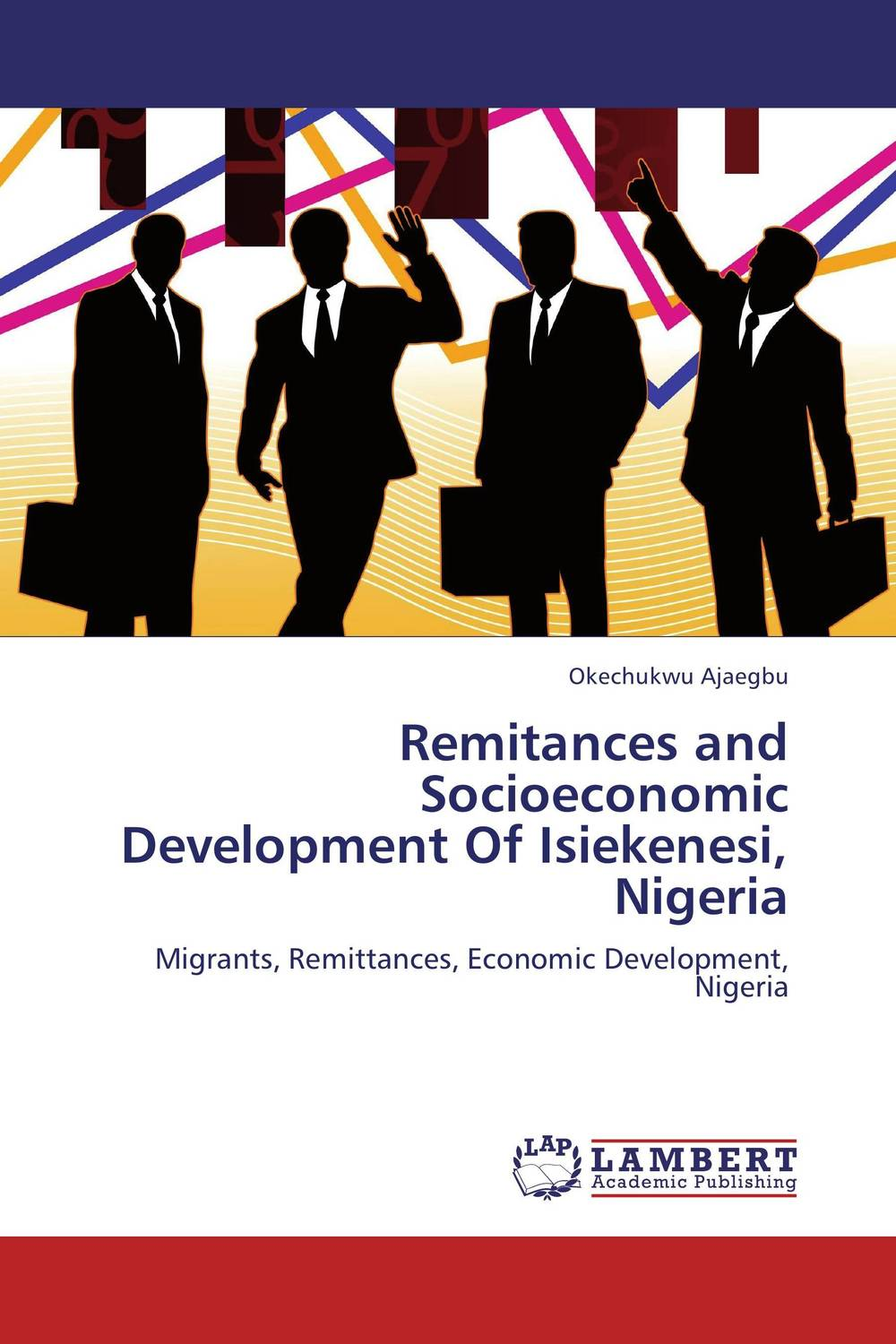 Remitances and Socioeconomic Development Of Isiekenesi, Nigeria gender and socio economic wellbeing of older persons in nigeria
