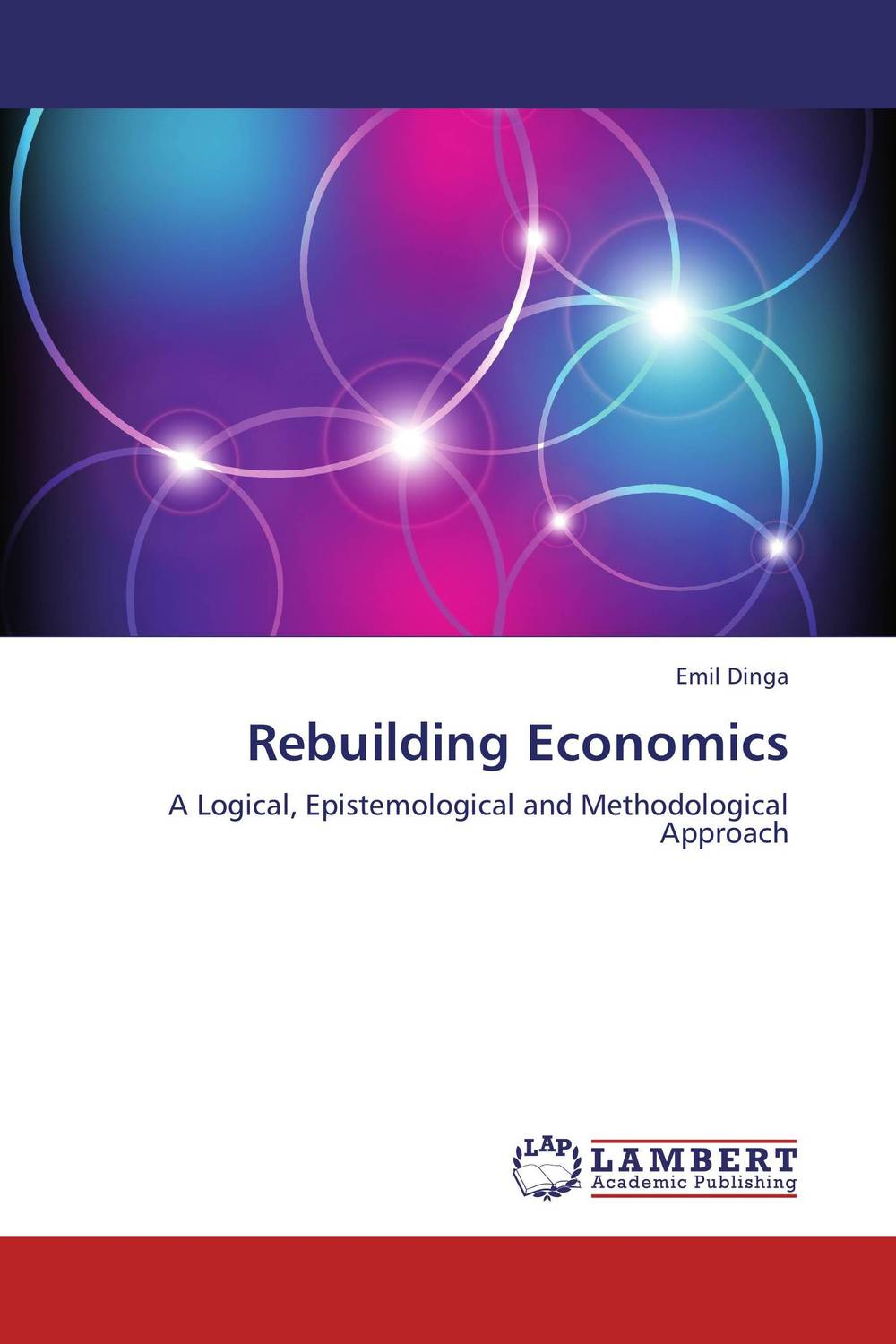 Rebuilding Economics economic methodology