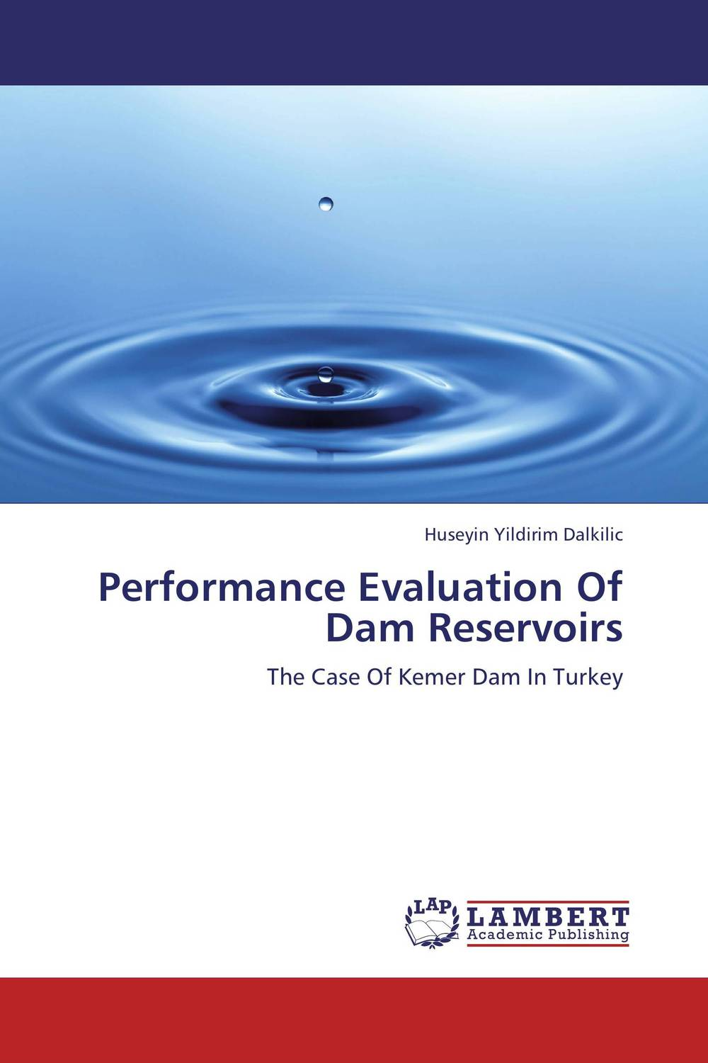 Performance Evaluation Of Dam Reservoirs optimal capacity design and performance evaluation