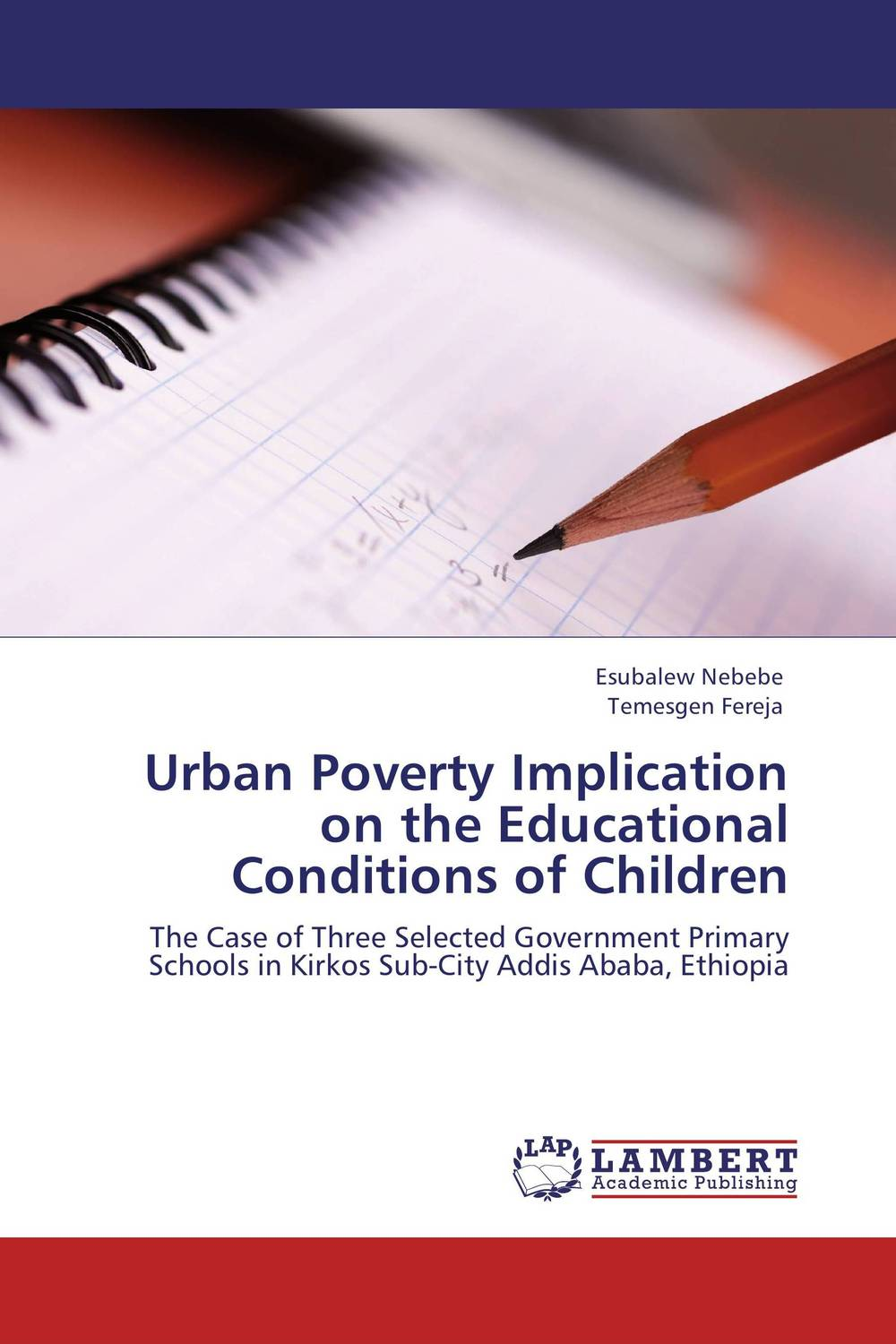 Urban Poverty Implication on the Educational Conditions of Children victoria wapf the disease of chopin a comprehensive study of a lifelong suffering