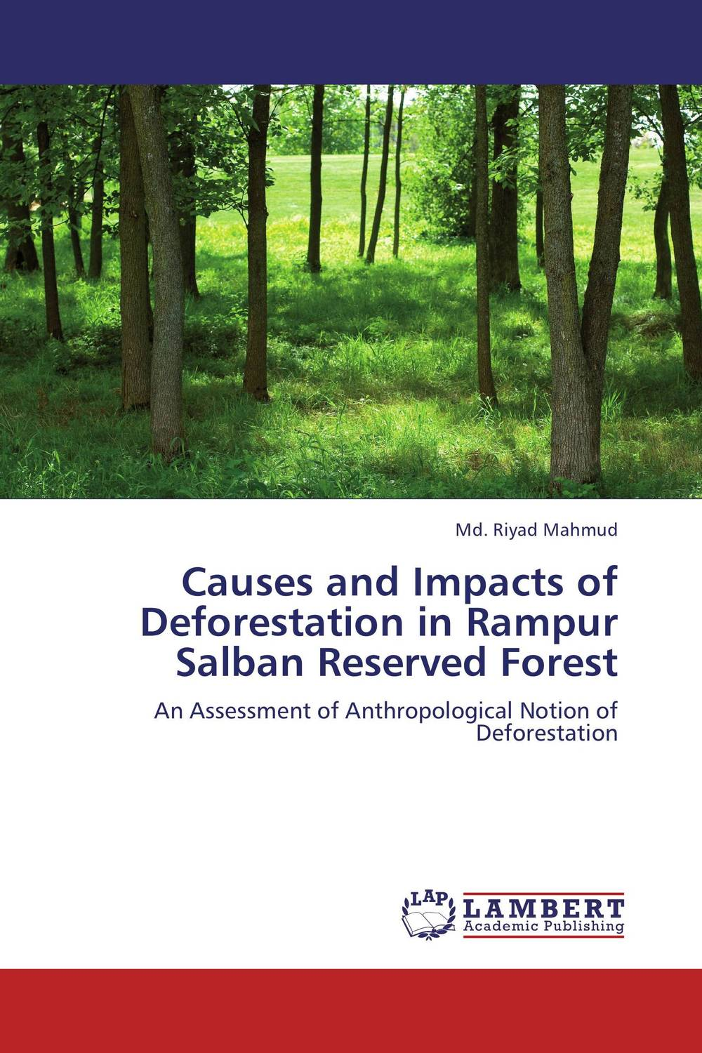 Causes and Impacts of Deforestation in Rampur Salban Reserved Forest reserved ремень