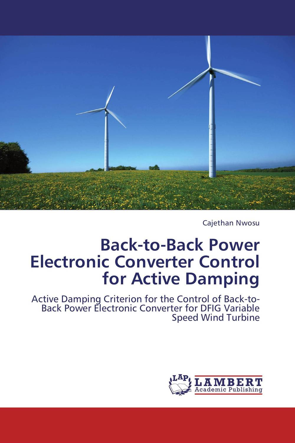 Back-to-Back Power Electronic Converter Control for Active Damping connecting a wind turbine to the grid