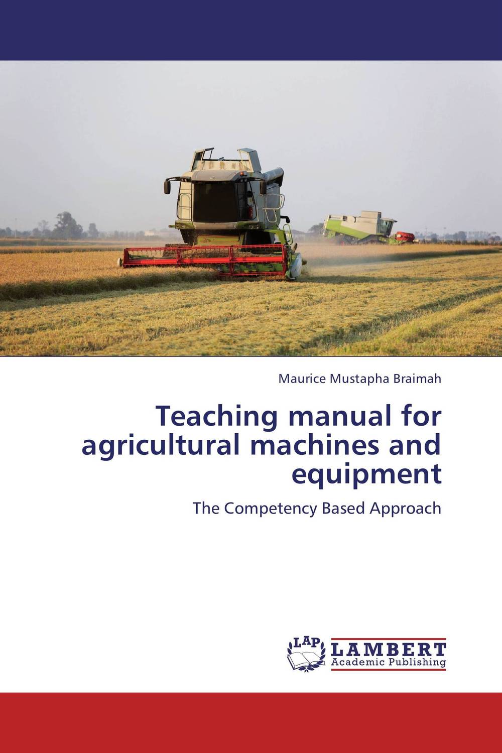 Teaching manual for  agricultural machines and equipment lazarowich classic chevies of the 50s – a maintenance and repair manual
