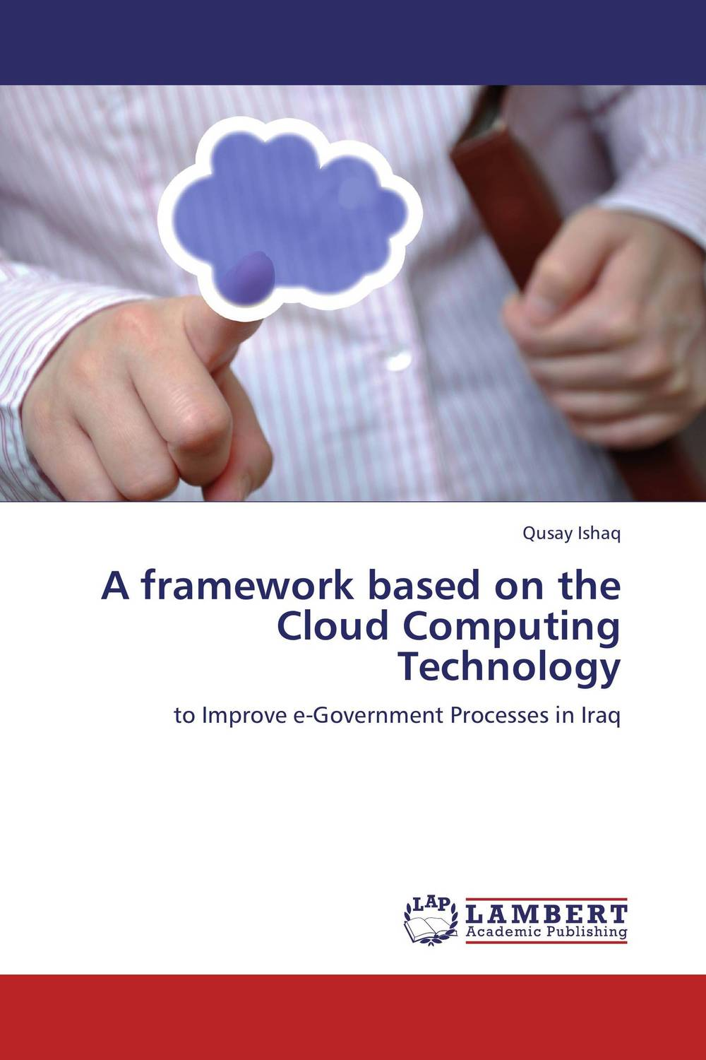 A framework based on the Cloud Computing Technology regression analysis of cloud computing adoption for u s hospitals