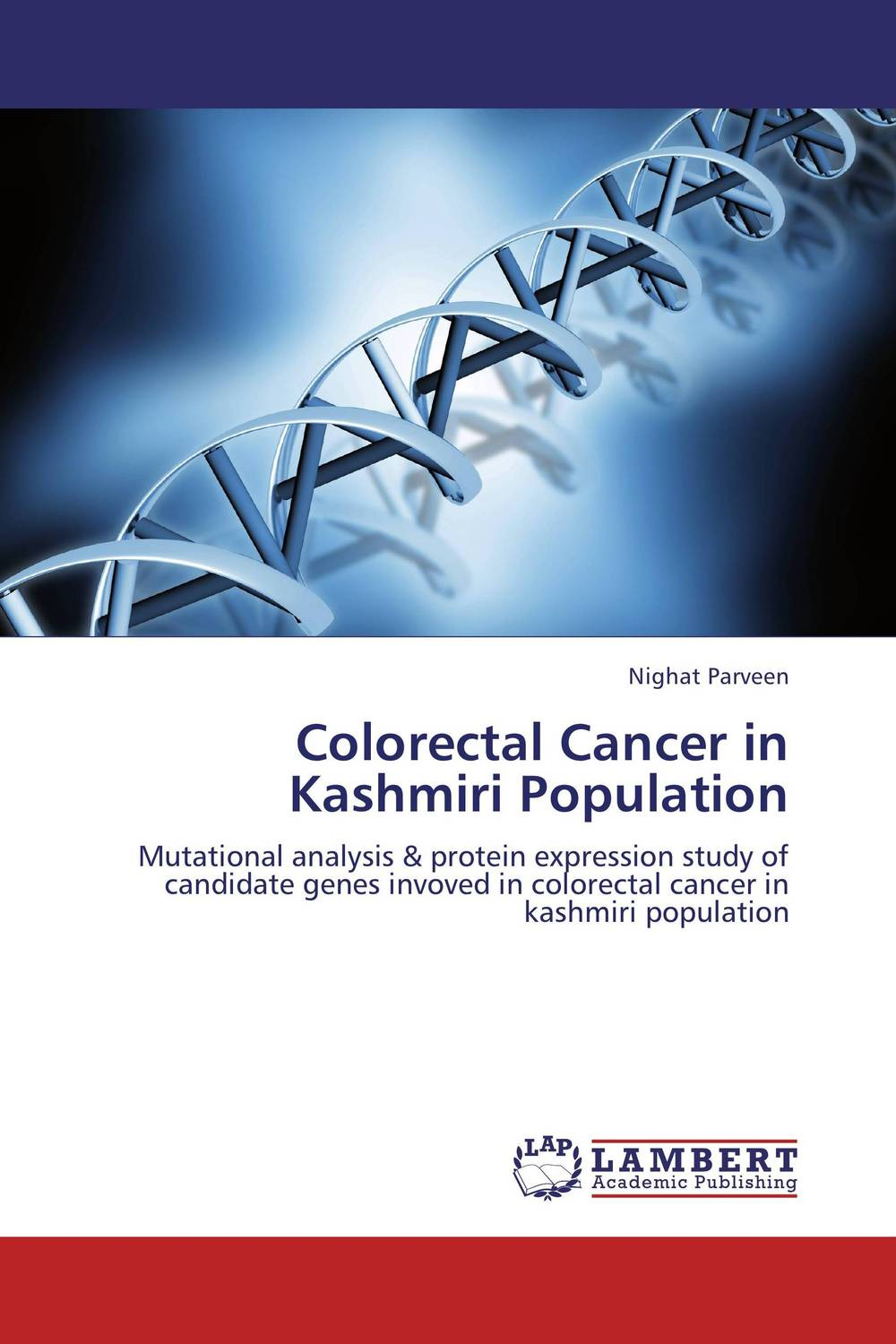 Colorectal Cancer in Kashmiri Population arvinder pal singh batra jeewandeep kaur and anil kumar pandey factors associated with breast cancer in amritsar region