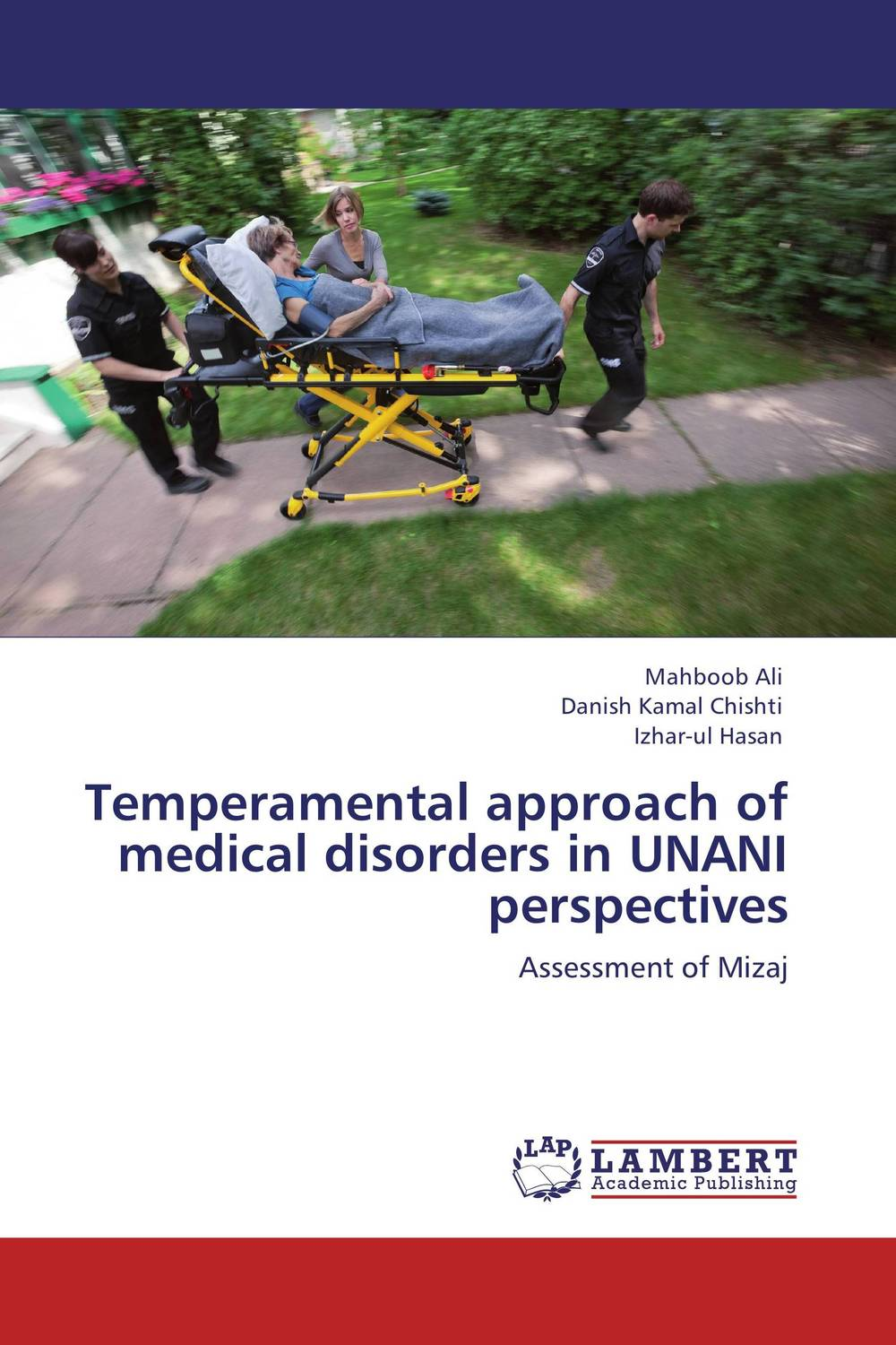 Temperamental approach of medical disorders in UNANI perspectives the ten types of human