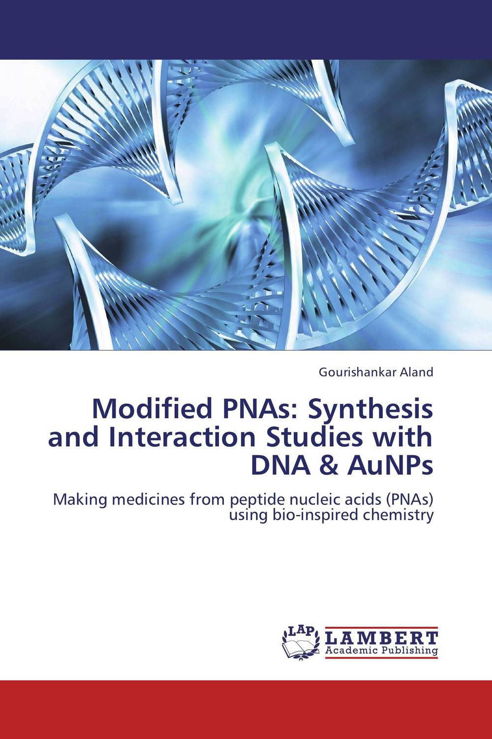Modified PNAs: Synthesis and Interaction Studies with DNA & AuNPs modified pnas synthesis and interaction studies with dna