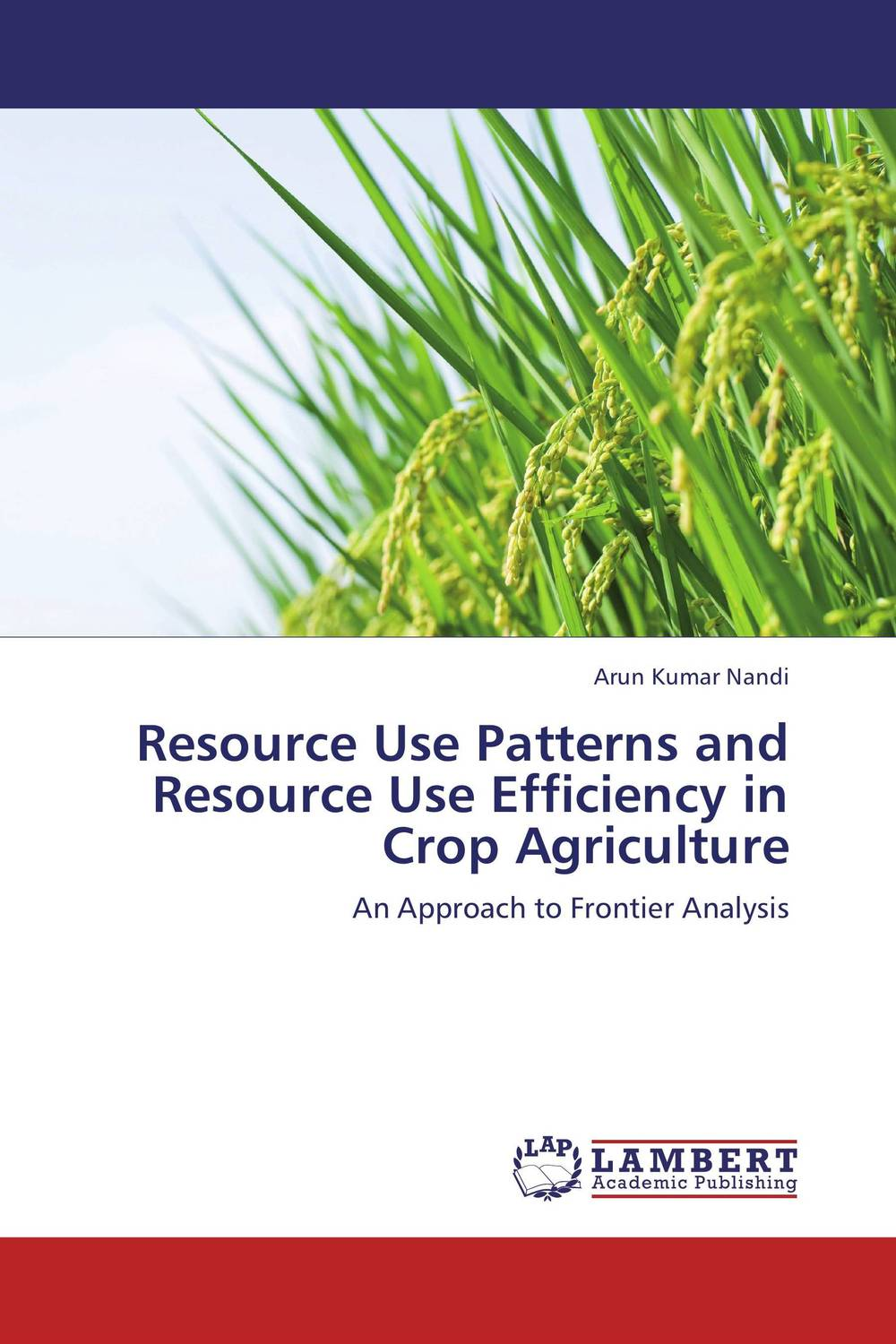 Resource Use Patterns and Resource Use Efficiency in Crop Agriculture сумка cerruti 1881 cerruti 1881 ce899bmoea32