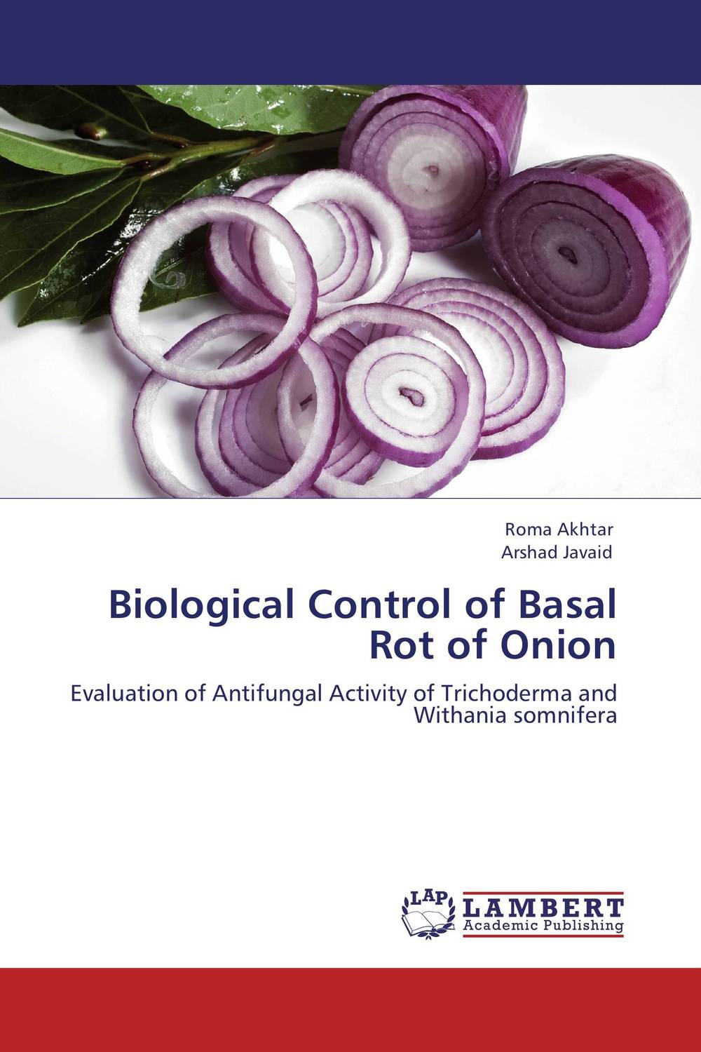 Biological Control of Basal Rot of Onion h n gour pankaj sharma and rakesh kaushal pathological aspects and management of root rot of groundnut