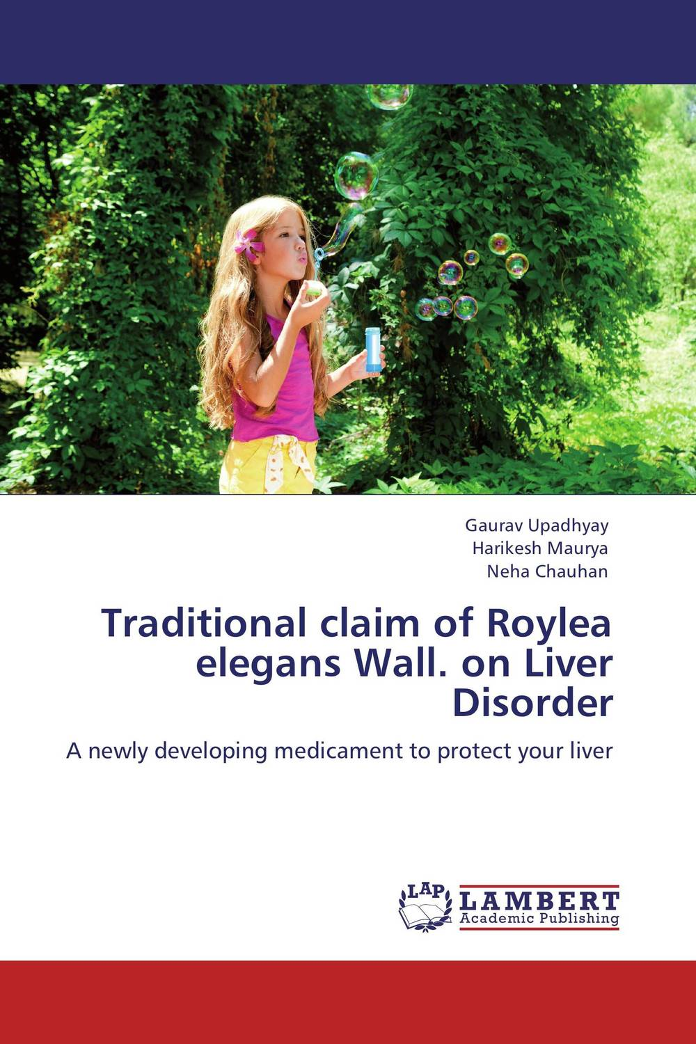 Traditional claim of Roylea elegans Wall. on Liver Disorder vrunda shah and vipul shah herbal therapy for liver disease