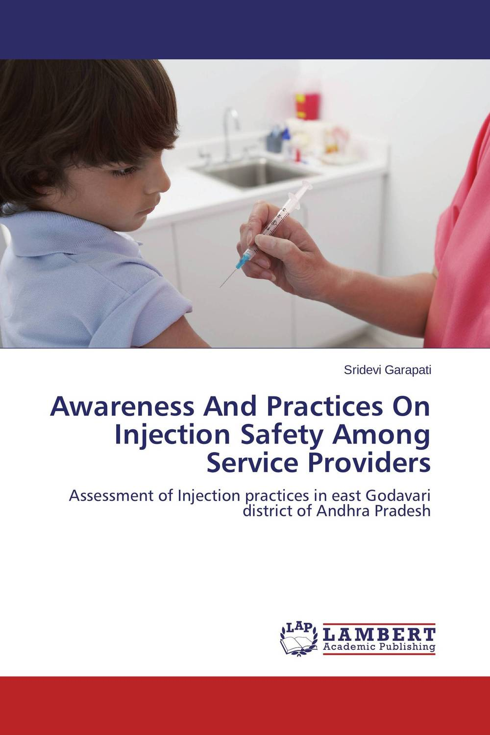 Awareness And Practices On Injection Safety Among Service Providers health awareness among continuing education workers