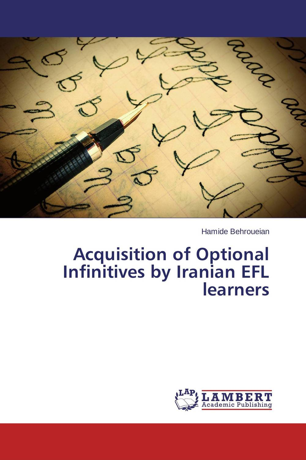 Acquisition of Optional Infinitives by Iranian EFL learners zoltan dornyei the psychology of second language acquisition