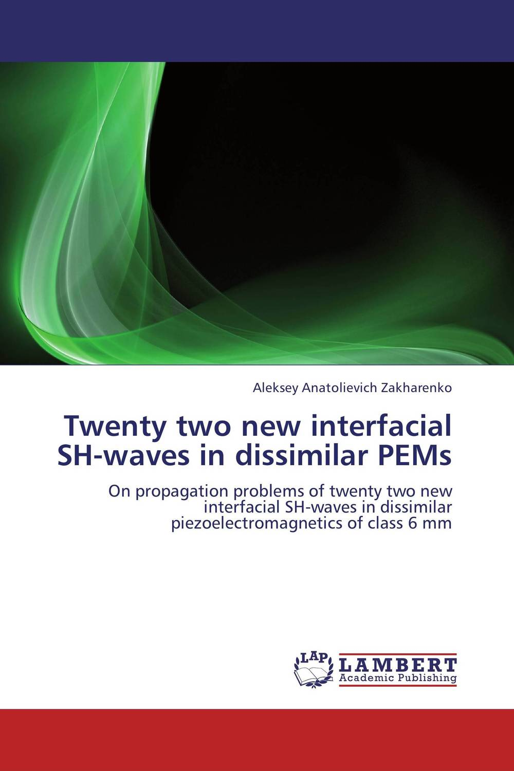 Twenty two new interfacial SH-waves in dissimilar PEMs assessment of interfacial and mechanical behavior of frp composites