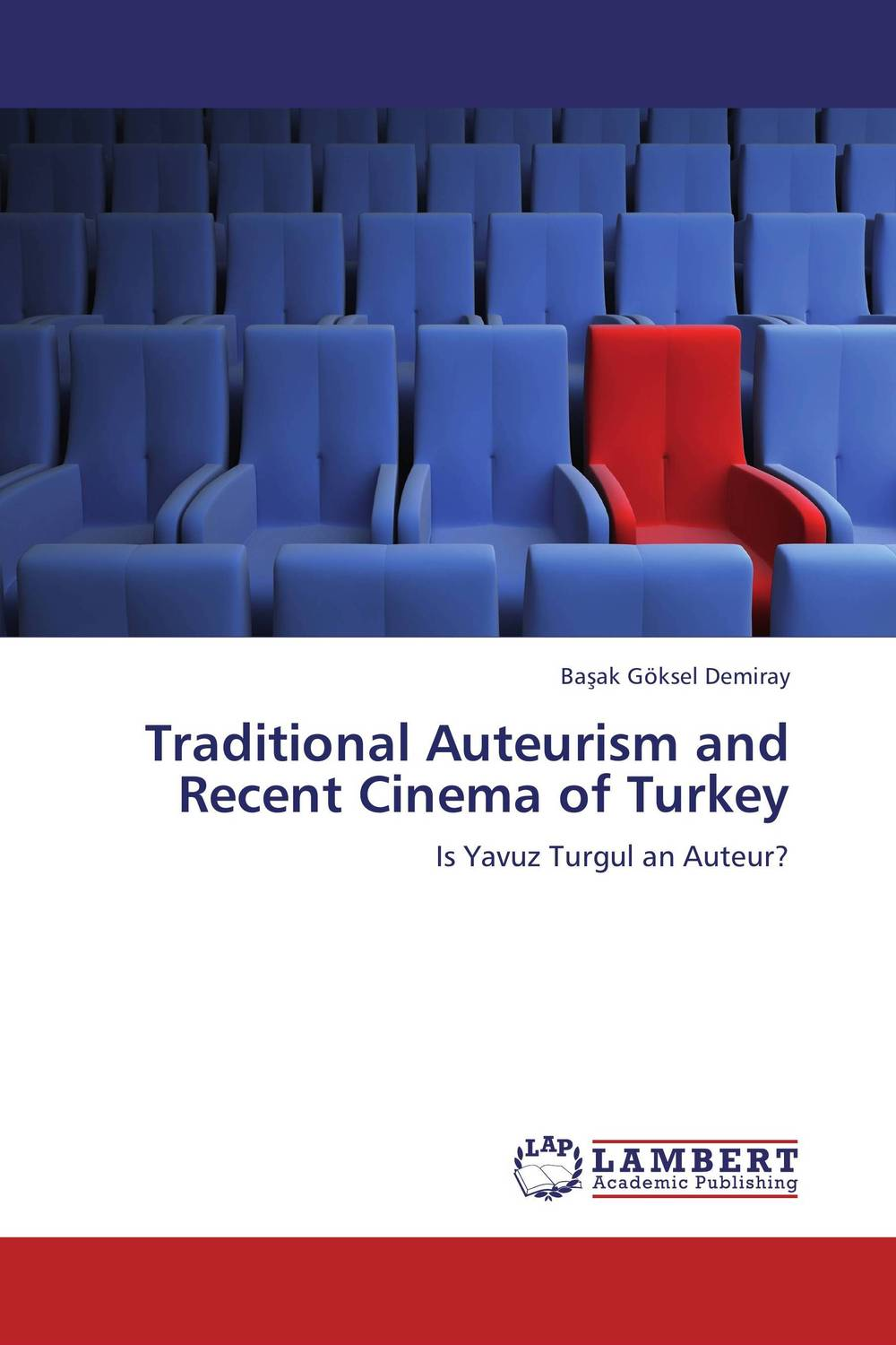 Traditional Auteurism and Recent Cinema of Turkey literature and cinema