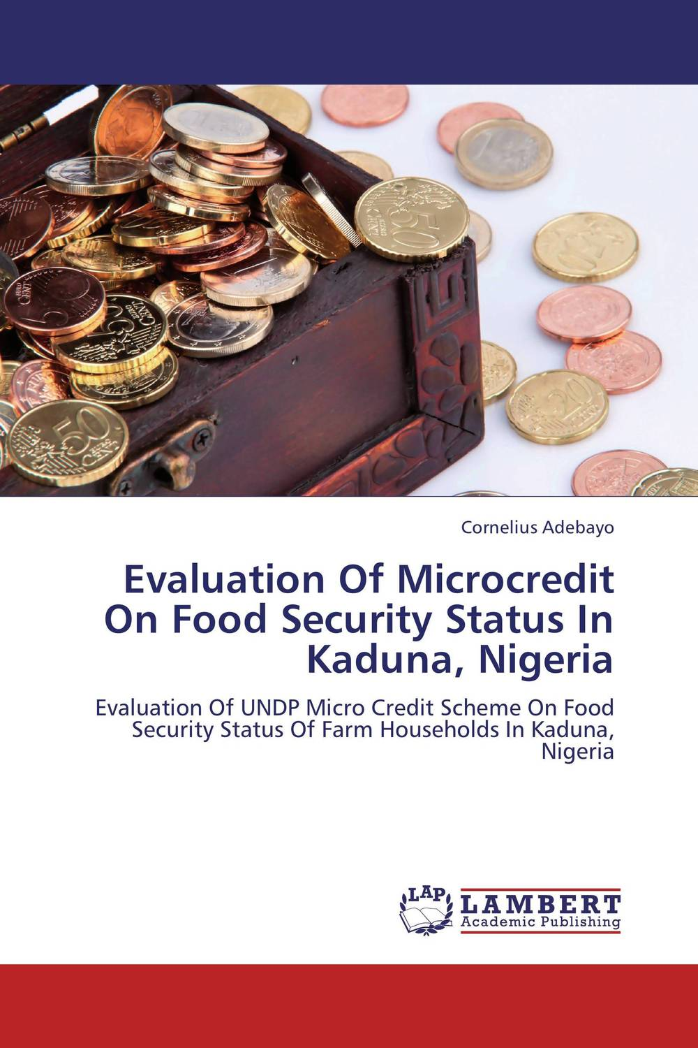 Evaluation Of Microcredit On Food Security Status In Kaduna, Nigeria evaluation of the impact of a mega sporting event