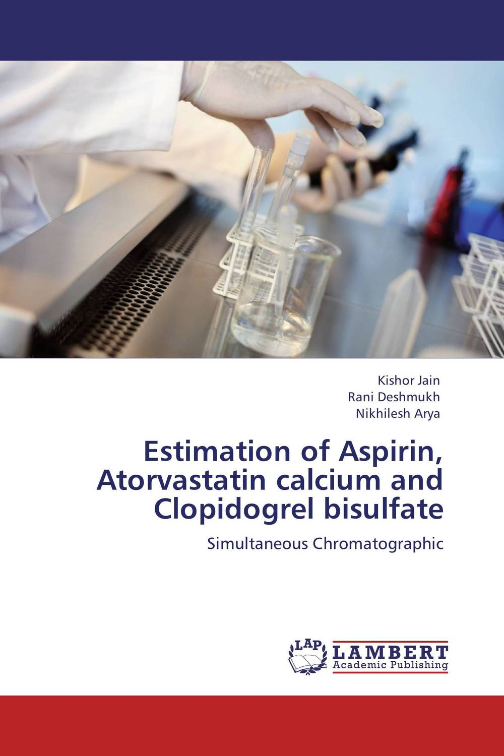 Estimation of Aspirin, Atorvastatin calcium and Clopidogrel bisulfate rosuvastatin versus a combination of atorvastatin and ezetimibe
