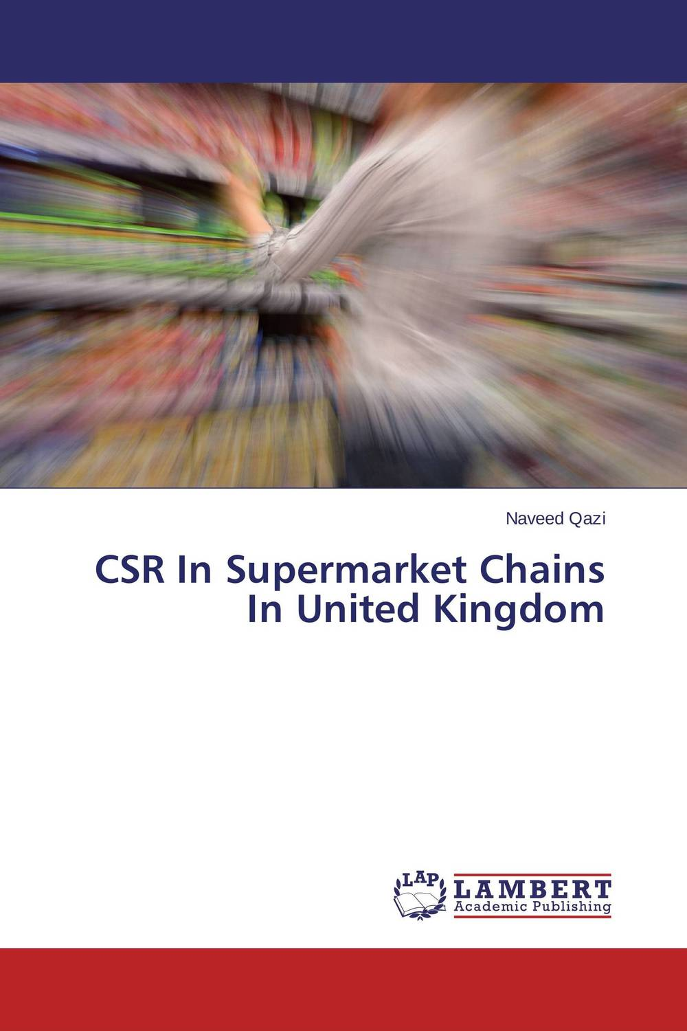 CSR In Supermarket Chains In United Kingdom corporate debt market in the united states lesson for bangladesh