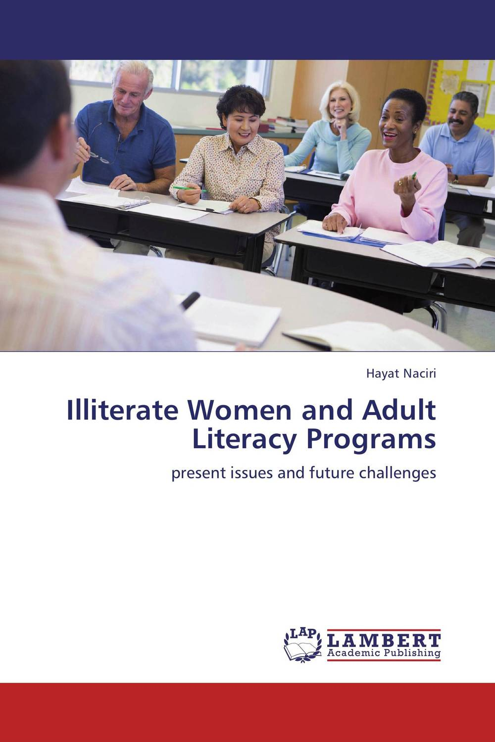 Illiterate Women and Adult Literacy Programs