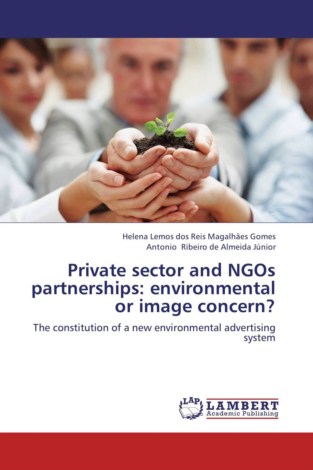 Private sector and NGOs partnerships: environmental or image concern? an incremental graft parsing based program development environment