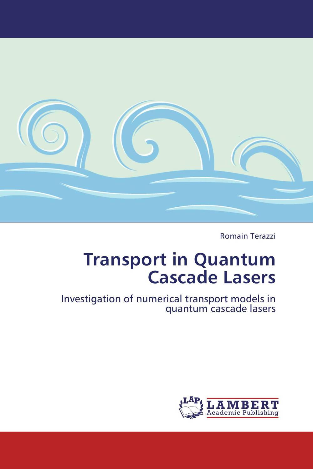 Transport in Quantum Cascade Lasers купить