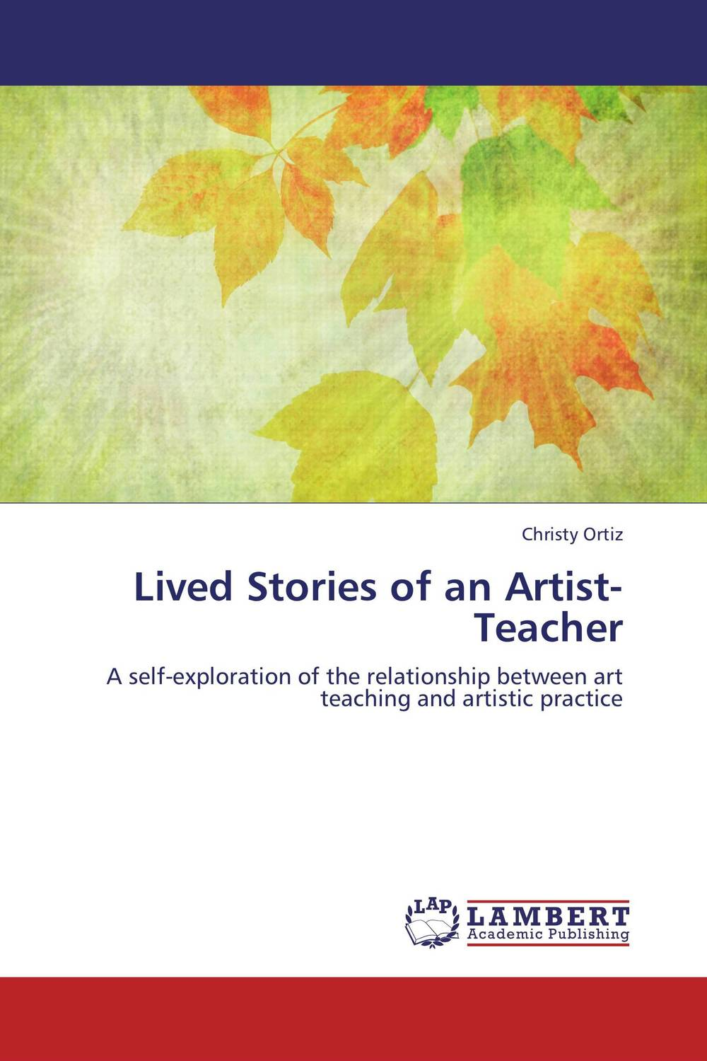 Lived Stories of an Artist-Teacher the identity self descriptions of ex smokers a q methodological study