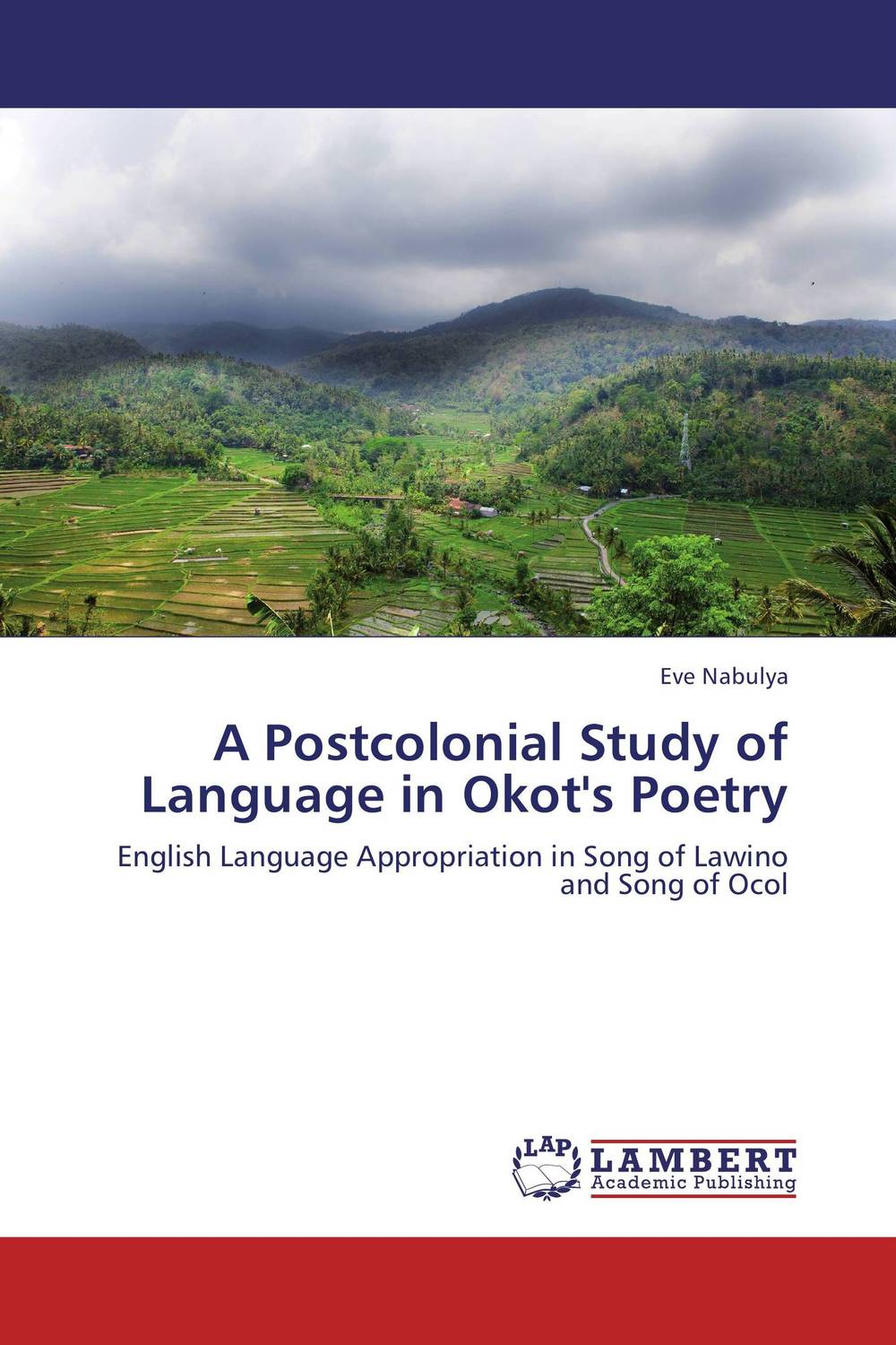 A Postcolonial Study of Language in Okot's Poetry a study of english