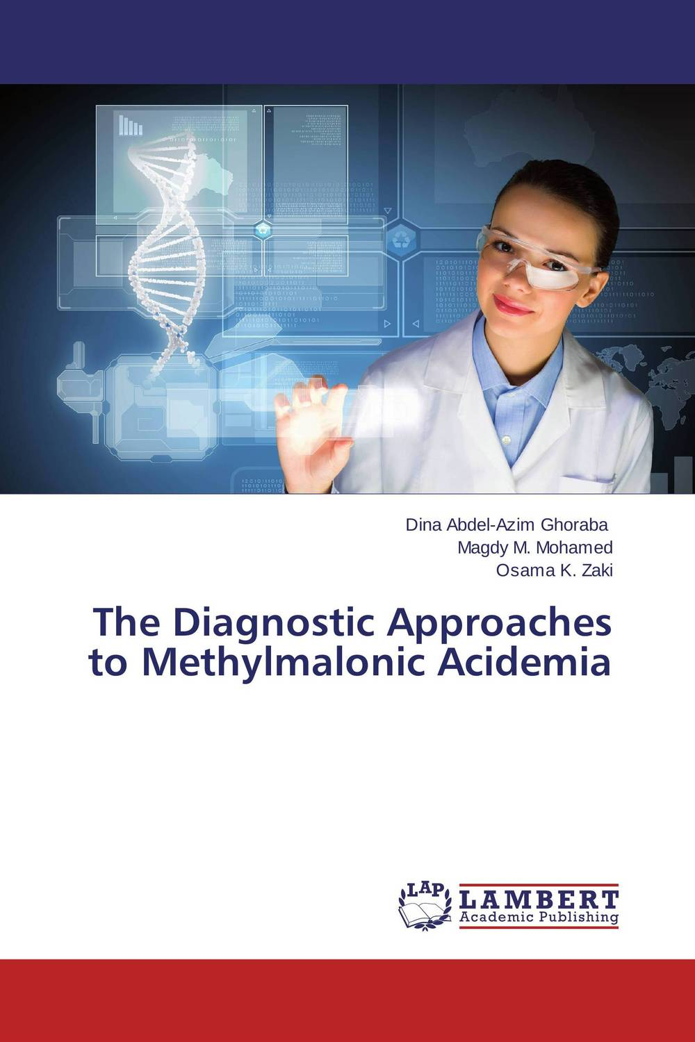 The Diagnostic Approaches to Methylmalonic Acidemia