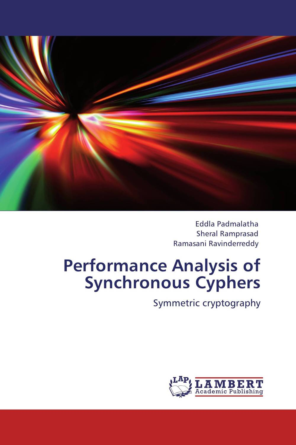 Performance Analysis  of  Synchronous Cyphers streams of stream classifications