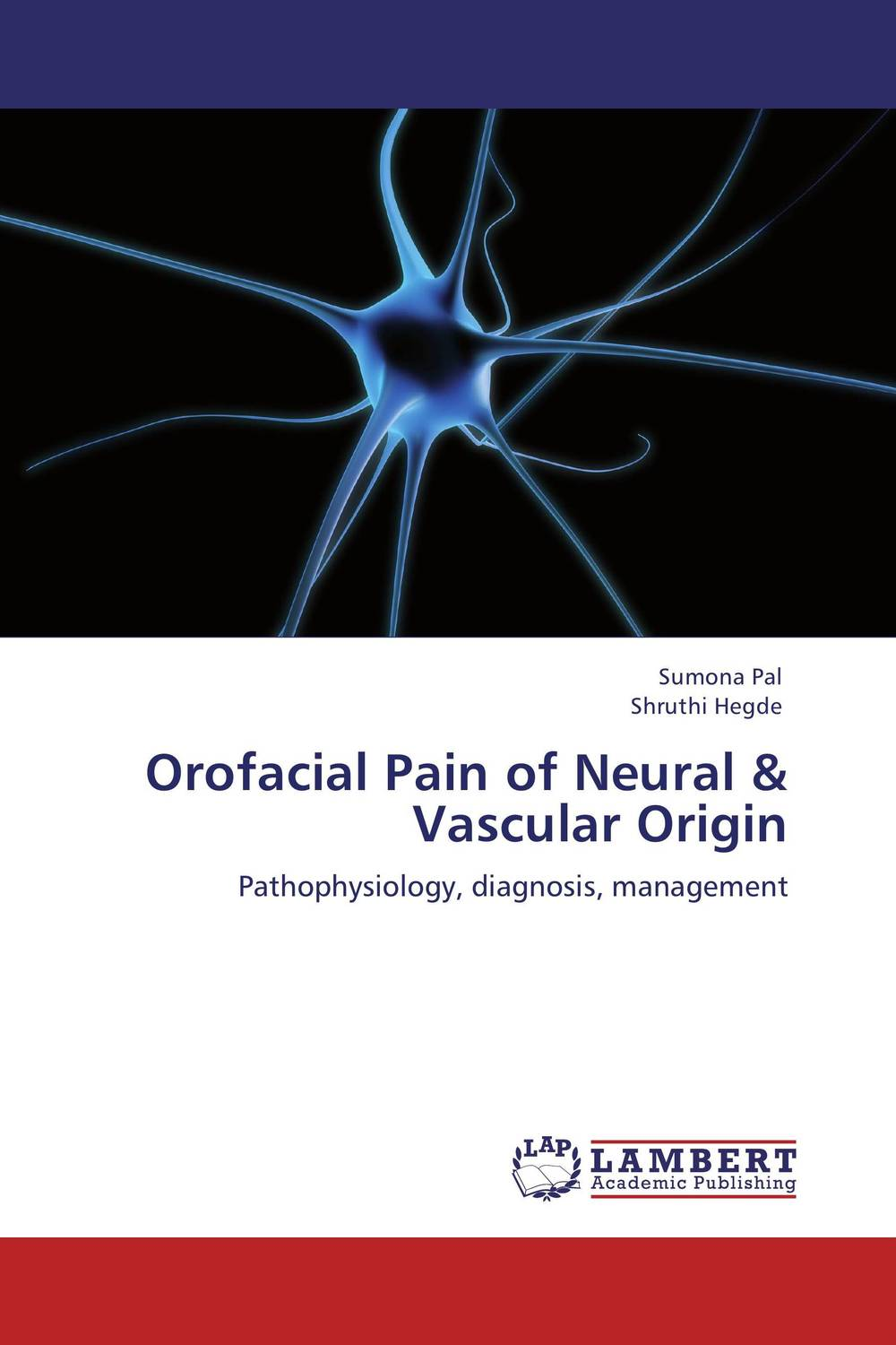 Orofacial Pain of Neural & Vascular Origin neuralgias of the orofacial region