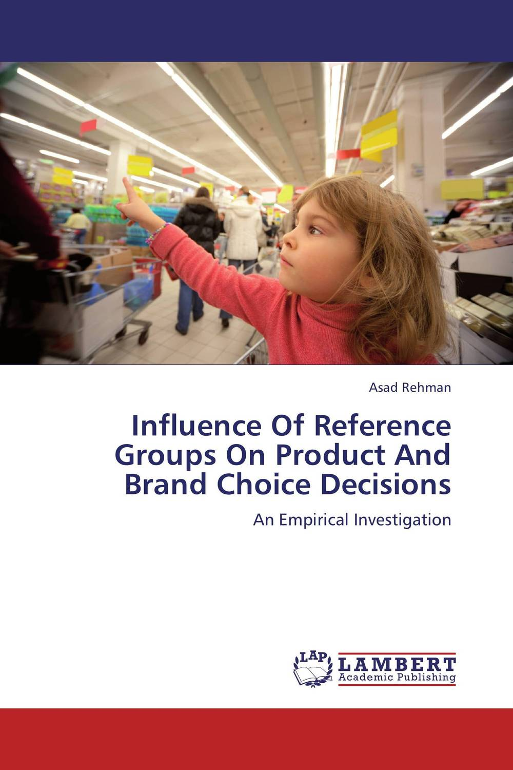 Influence Of Reference Groups On Product And Brand Choice Decisions eric holtzclaw v laddering unlocking the potential of consumer behavior