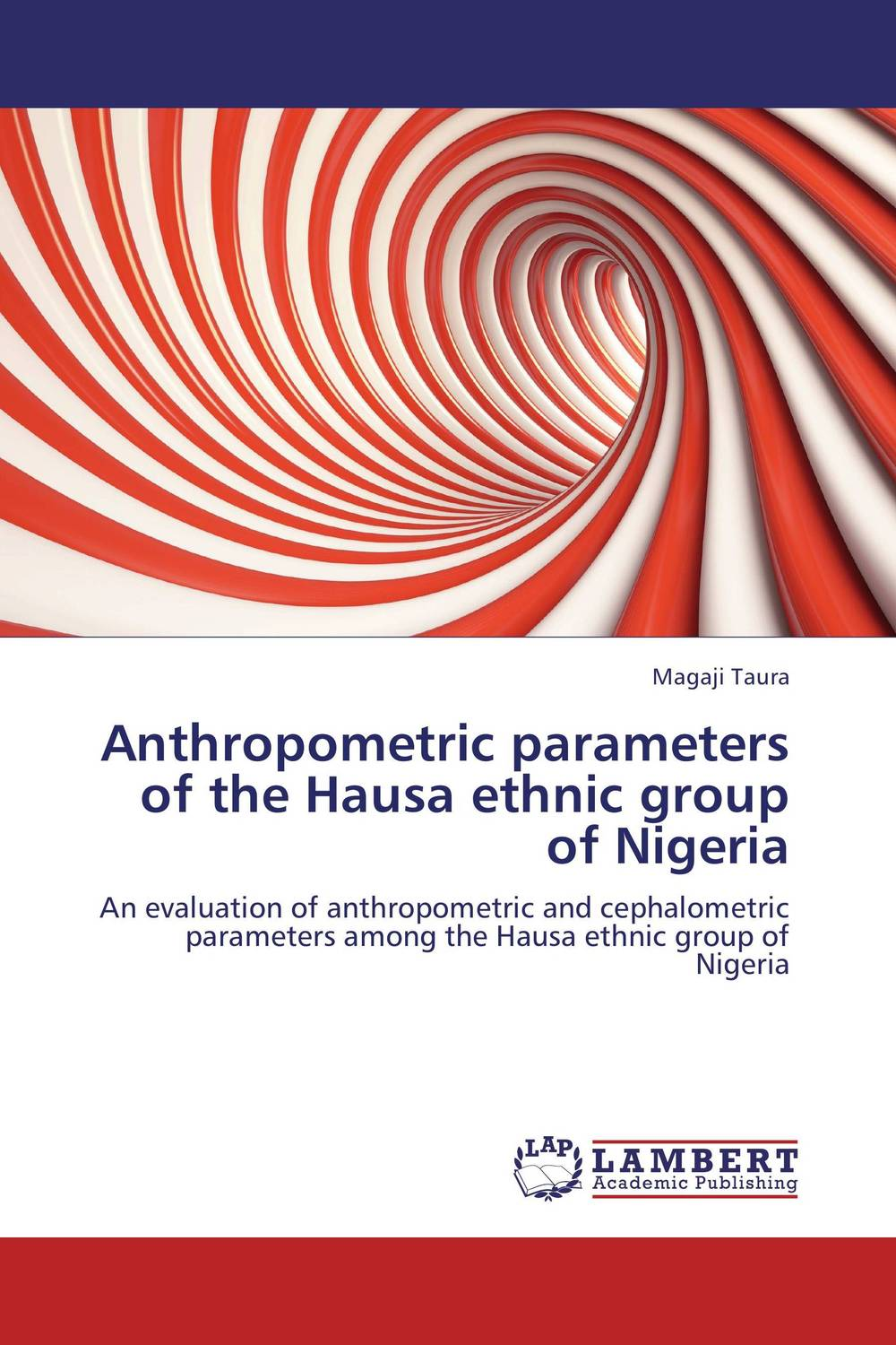 Anthropometric parameters  of   the Hausa ethnic group of Nigeria