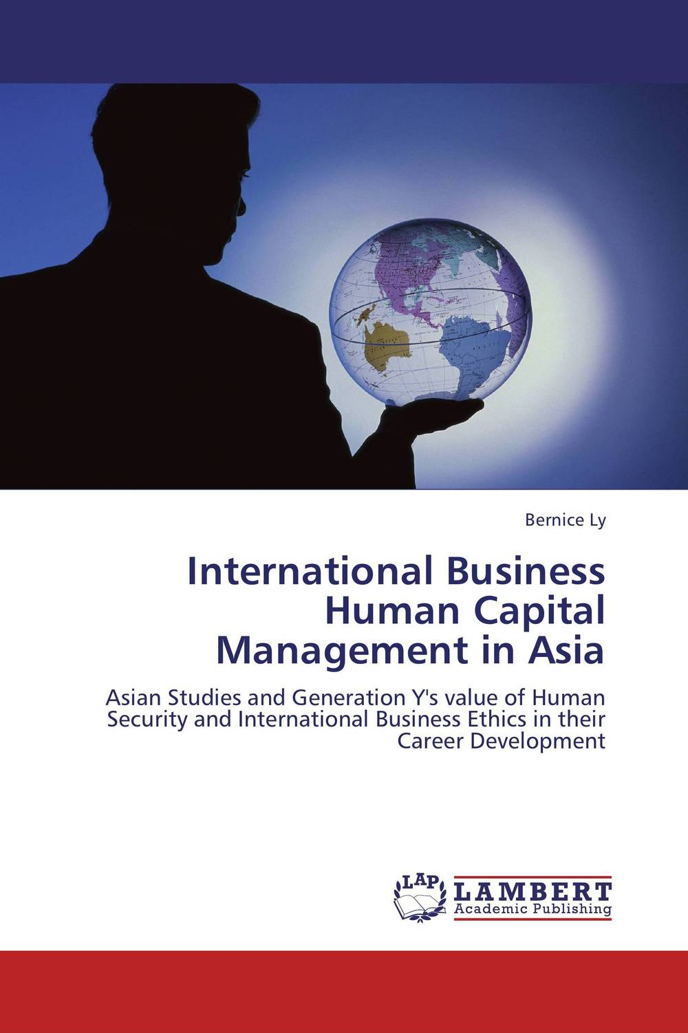 International Business Human Capital Management in Asia transformational leadership and organisational learning