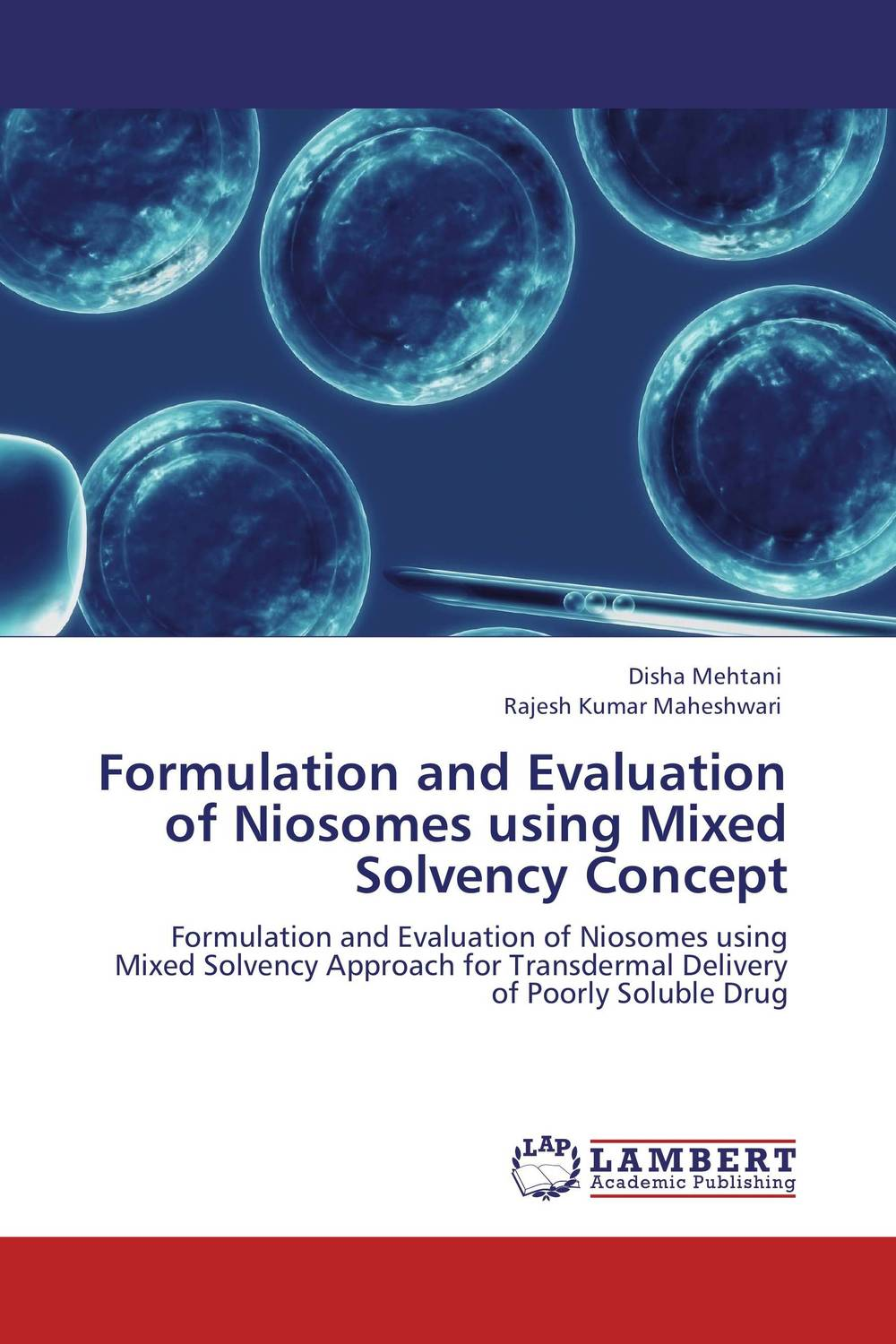 Formulation and Evaluation of Niosomes using Mixed Solvency Concept formulation and evaluation of microspheres by mixed solvency concept
